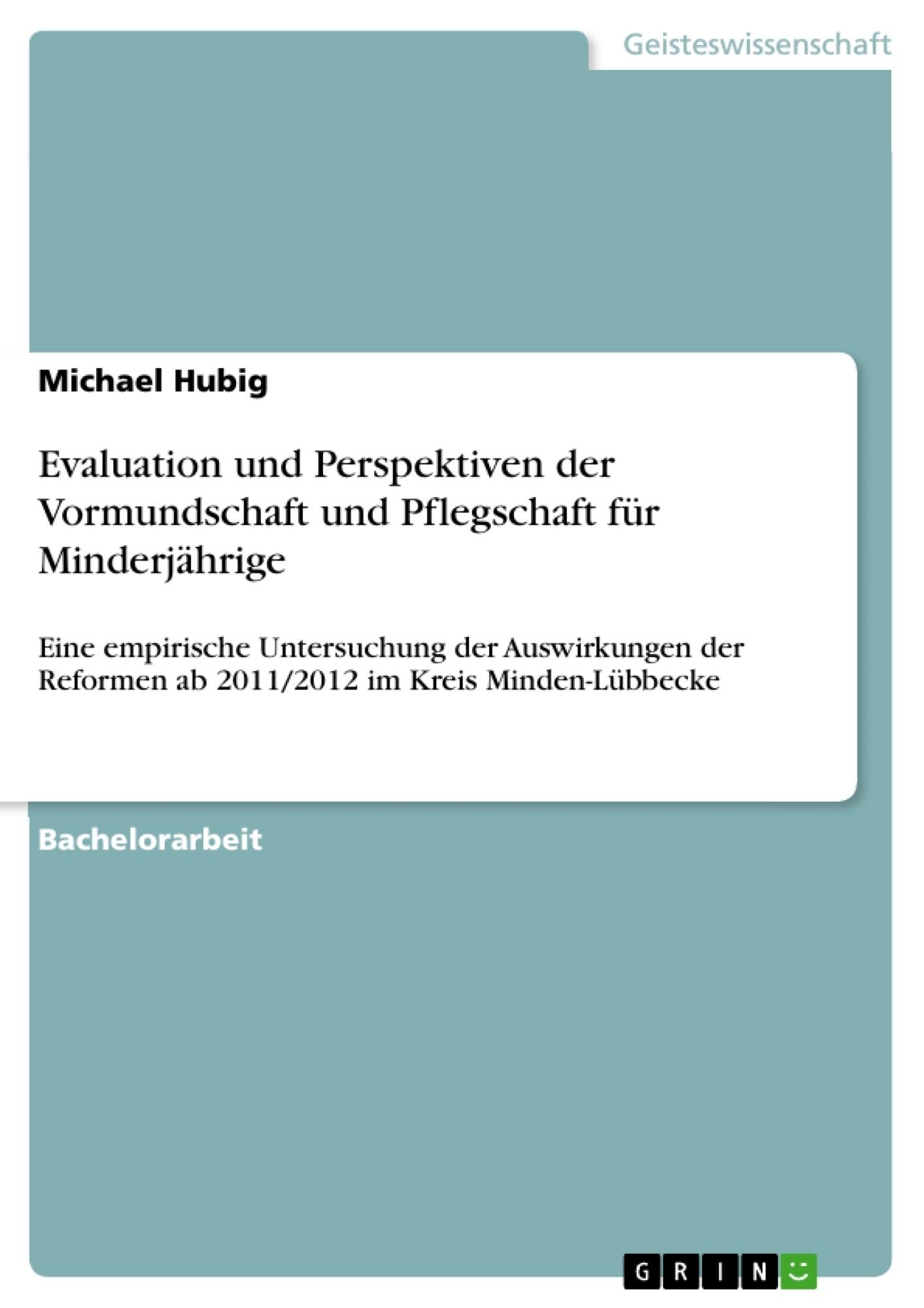 Título: Evaluation und Perspektiven der Vormundschaft und Pflegschaft für Minderjährige
