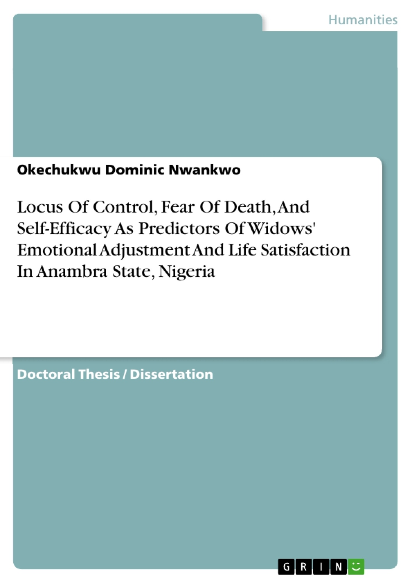 Title: How to Measure Widows´ Emotional Adjustment and Life Satisfaction? Locus of Control, Fear of Death and Self-Efficacy as Predictors