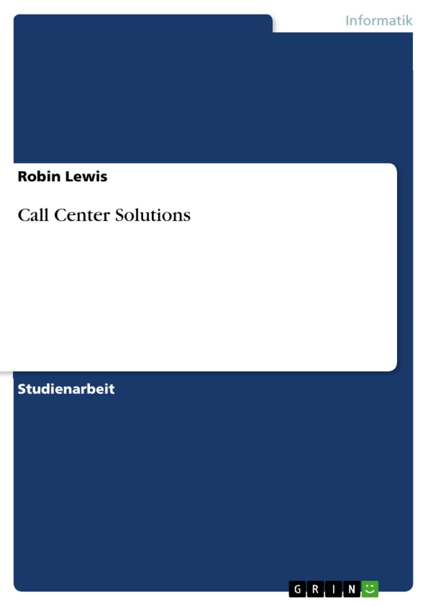 Titel: Call Center Solutions