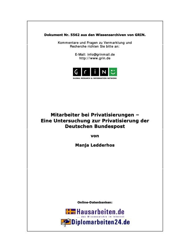 Titel: Mitarbeiter bei Privatisierungen - Eine Untersuchung zur Privatisierung der Deutschen Bundespost