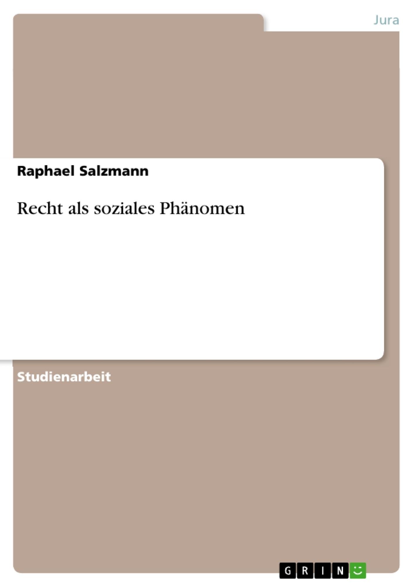Titel: Recht als soziales Phänomen