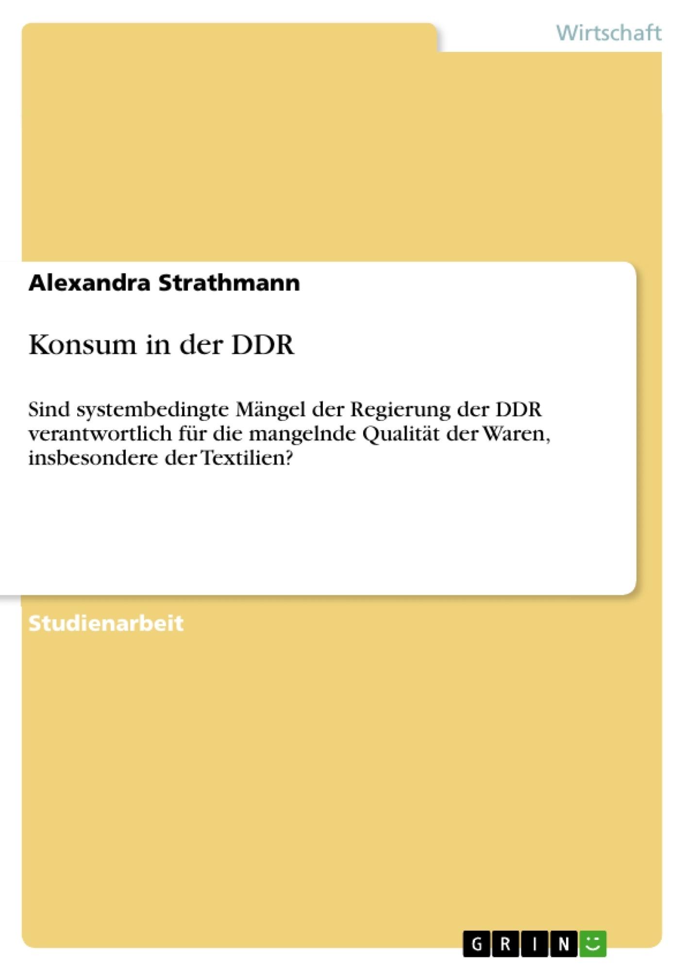 Titel: Konsum in der DDR
