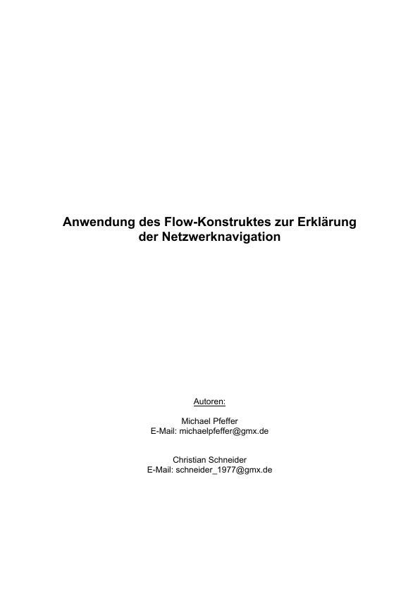 Titel: Die Anwendung des Flow-Konstruktes zur Erklärung der Netzwerknavigation