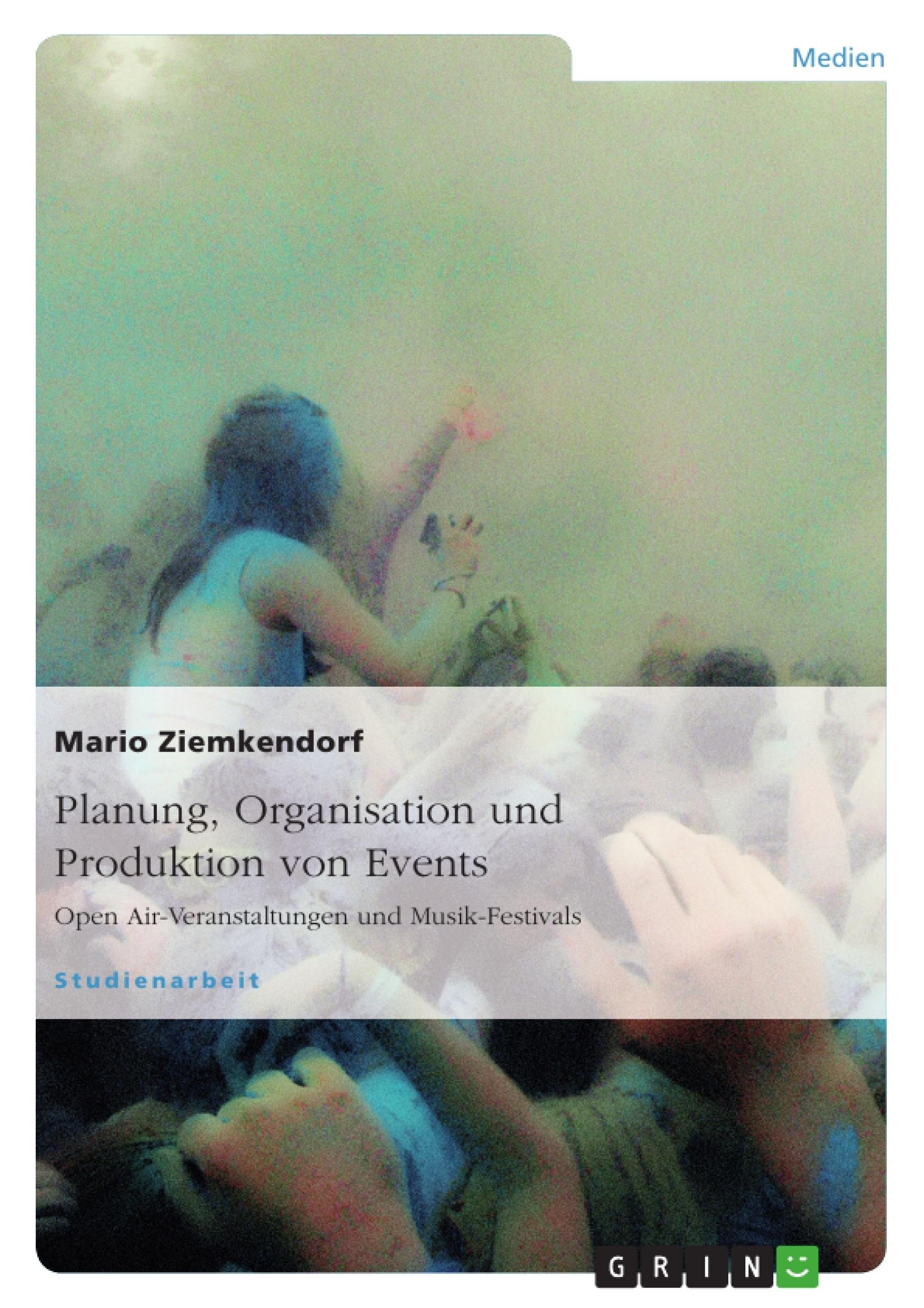 Titel: Planung, Organisation und Produktion von Events