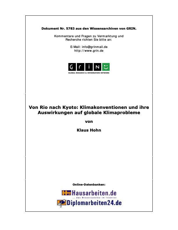 Titel: Von Rio nach Kyoto: Klimakonventionen und ihre Auswirkungen auf globale Klimaprobleme