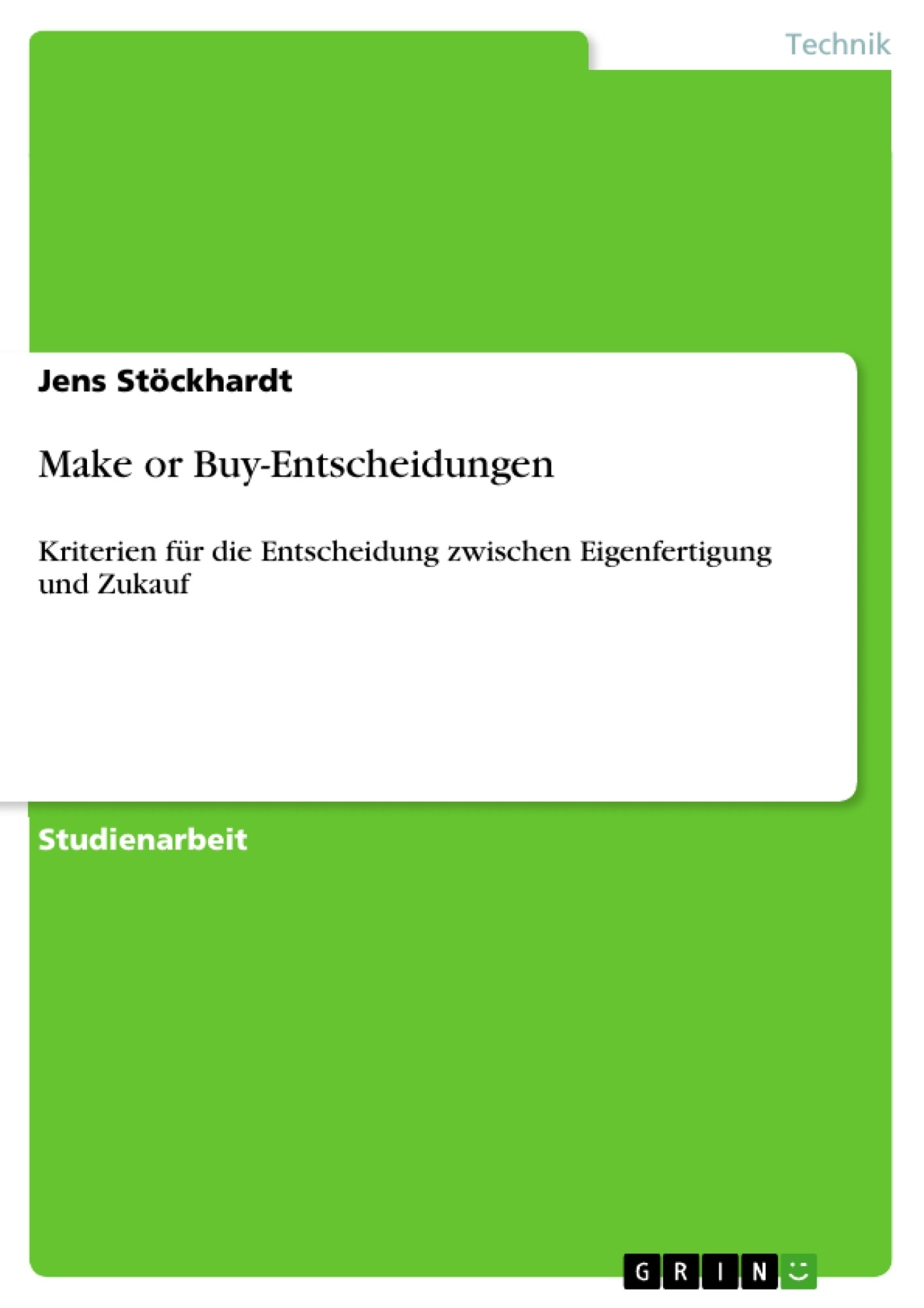 Titel: Make or Buy-Entscheidungen