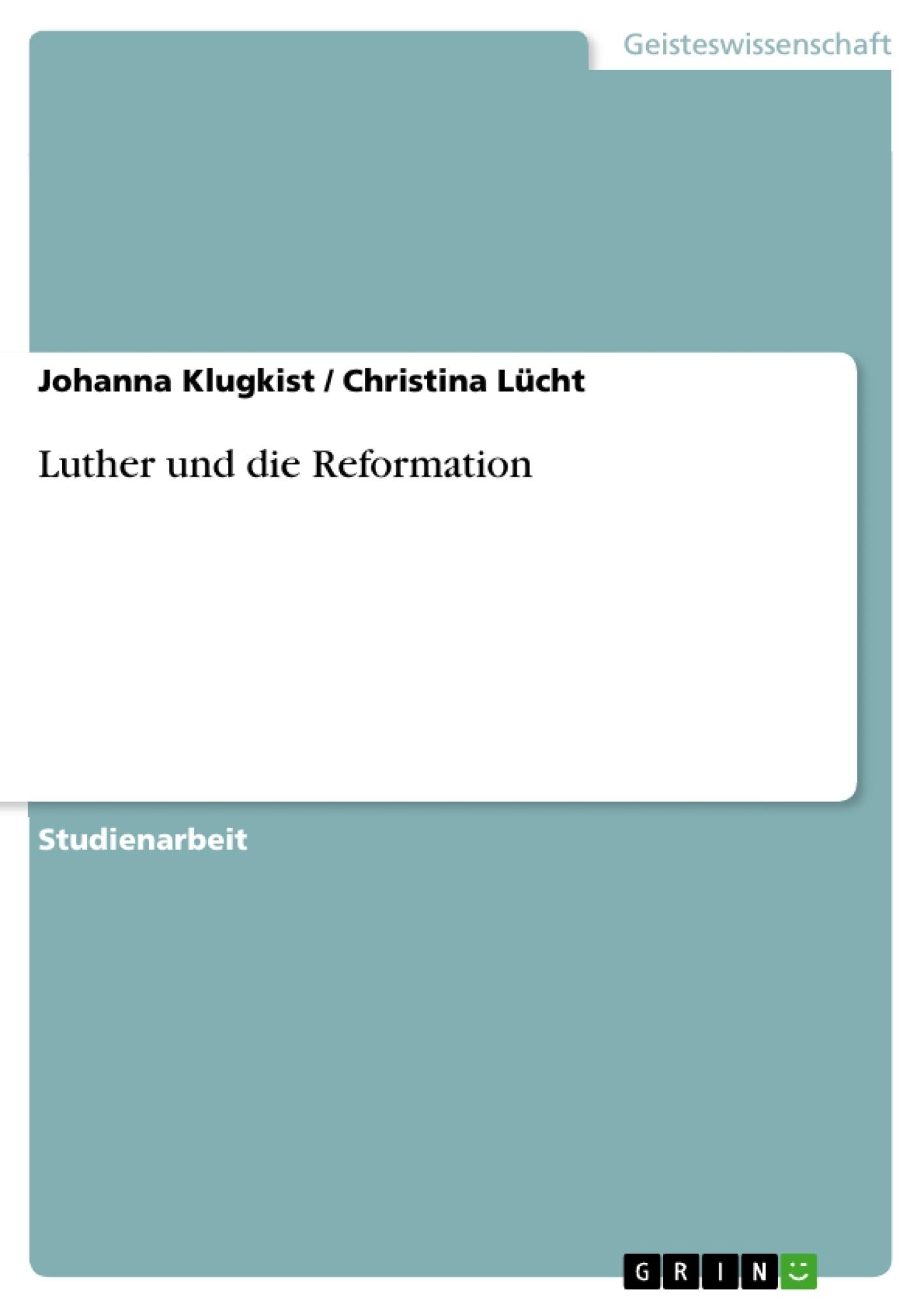 Titel: Luther und die Reformation