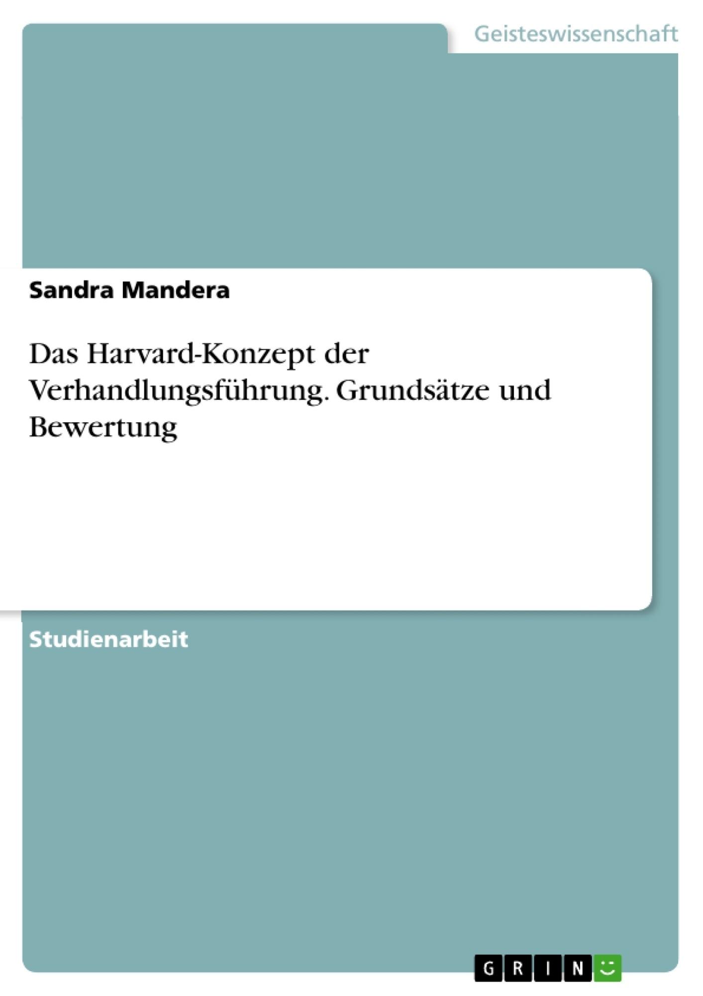 Titel: Das Harvard-Konzept der Verhandlungsführung. Grundsätze und Bewertung