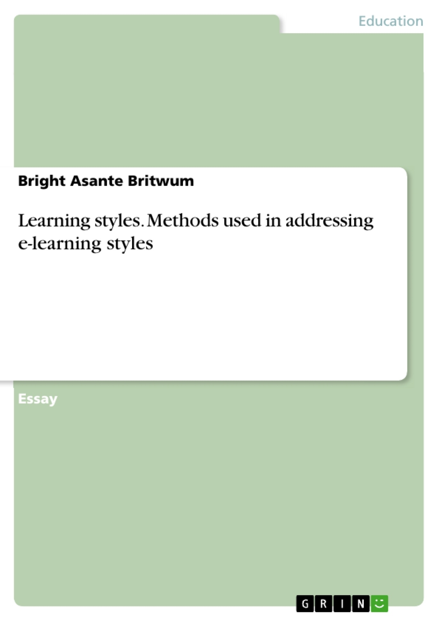 Title: Learning styles. Methods used in addressing e-learning styles
