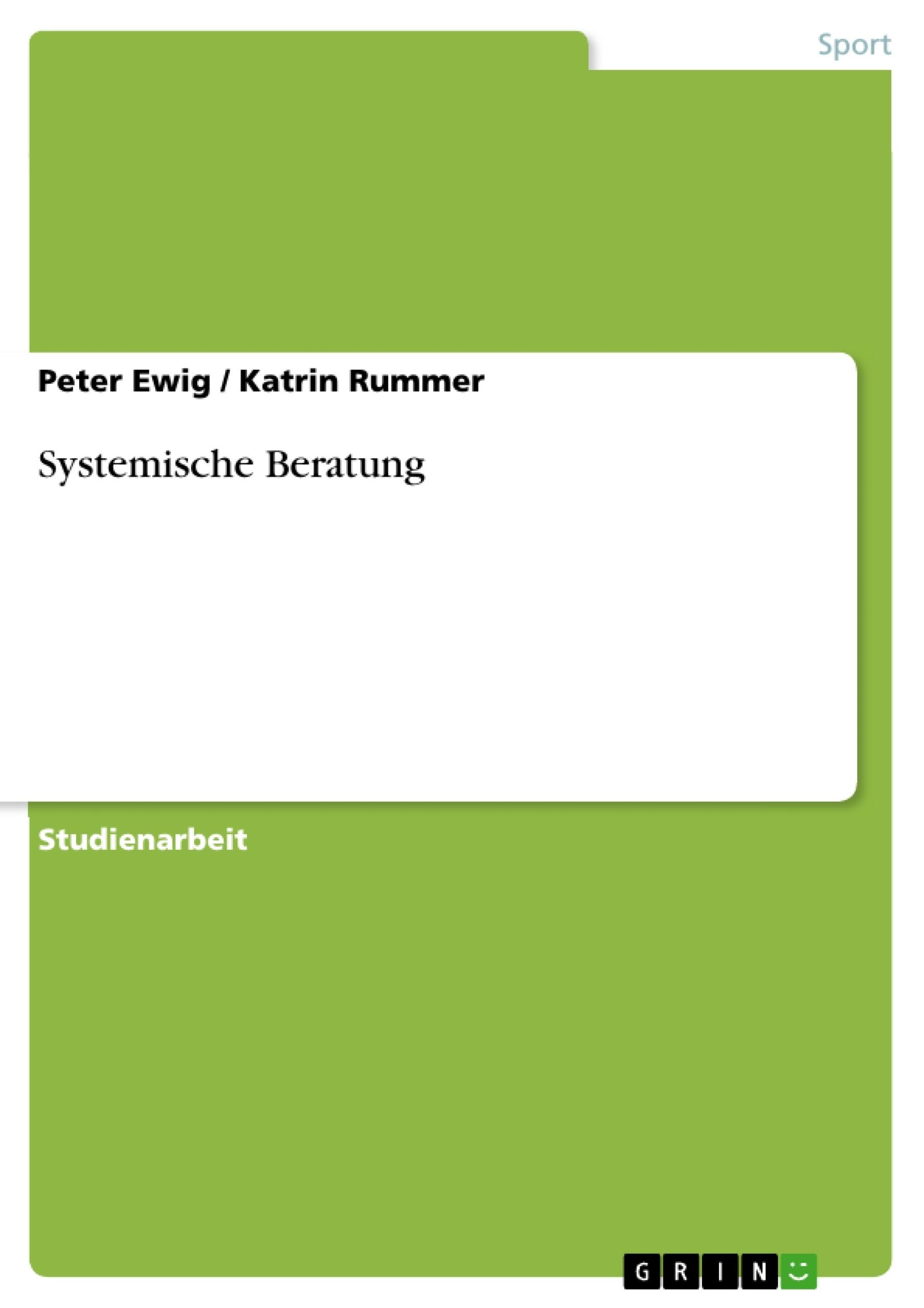 Titel: Systemische Beratung