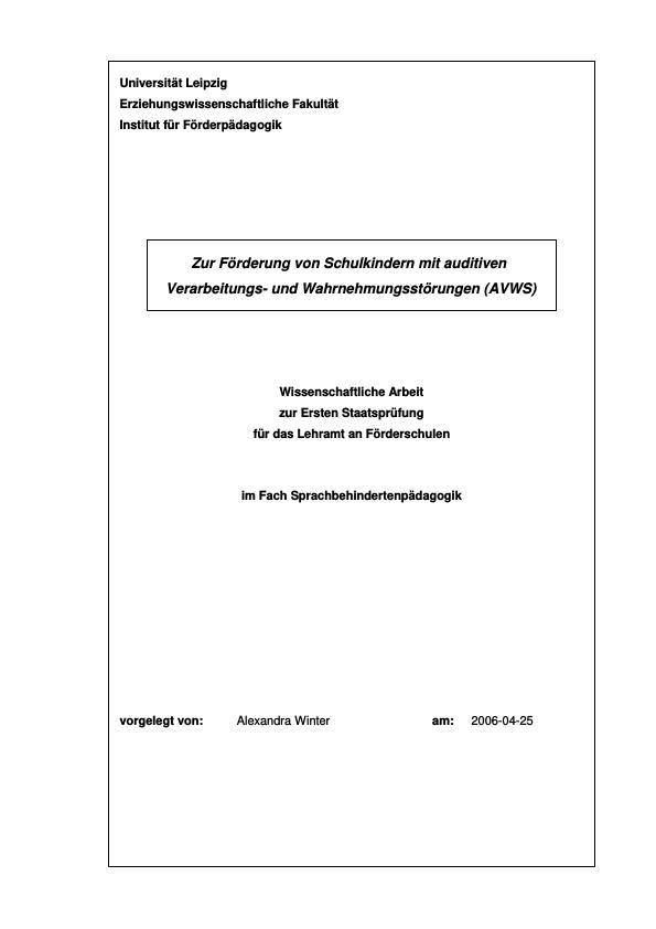 Titel: Die Förderung von Schulkindern mit auditiven Verarbeitungs- und Wahrnehmungsstörungen (AVWS)