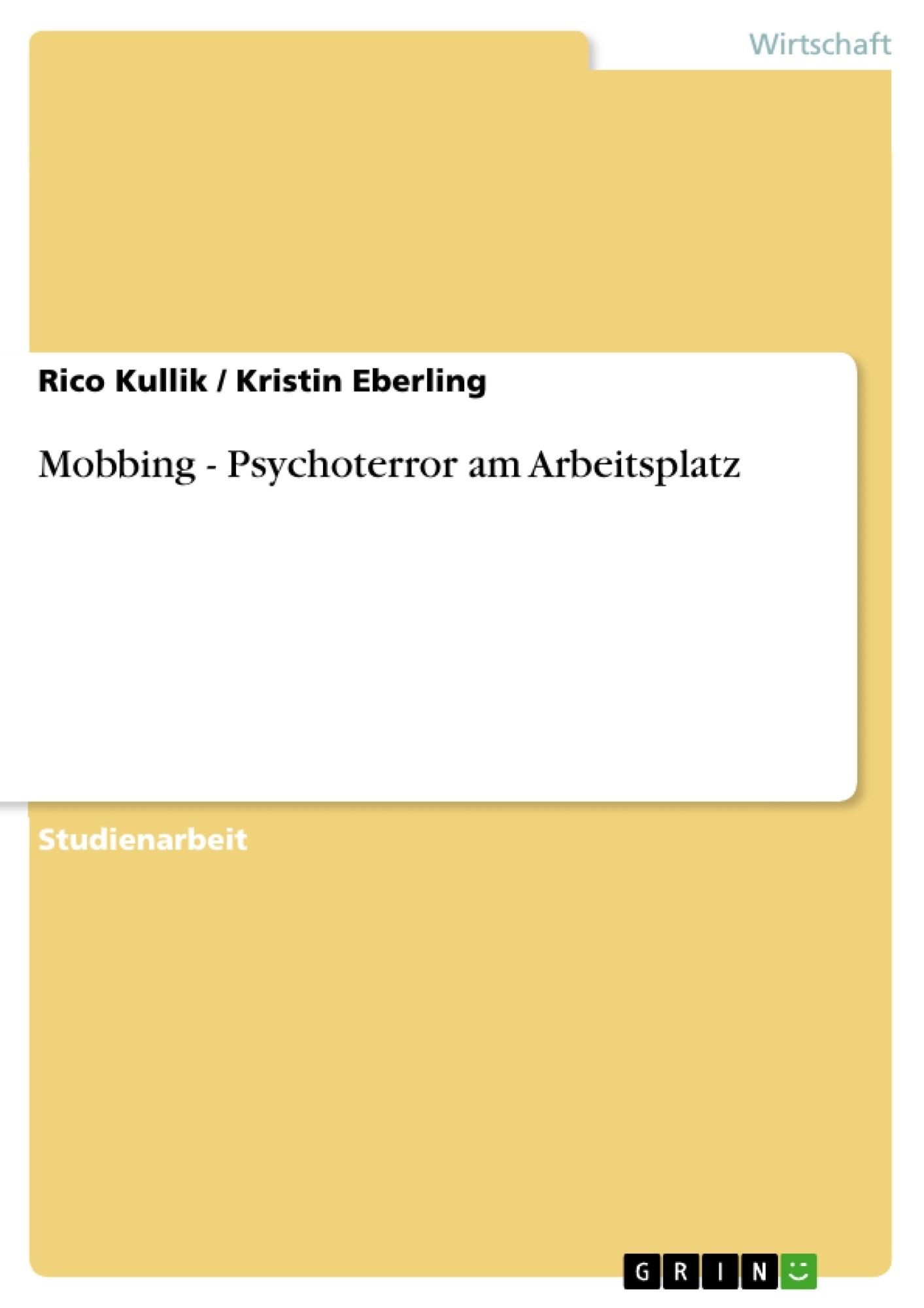 Titel: Mobbing - Psychoterror am Arbeitsplatz