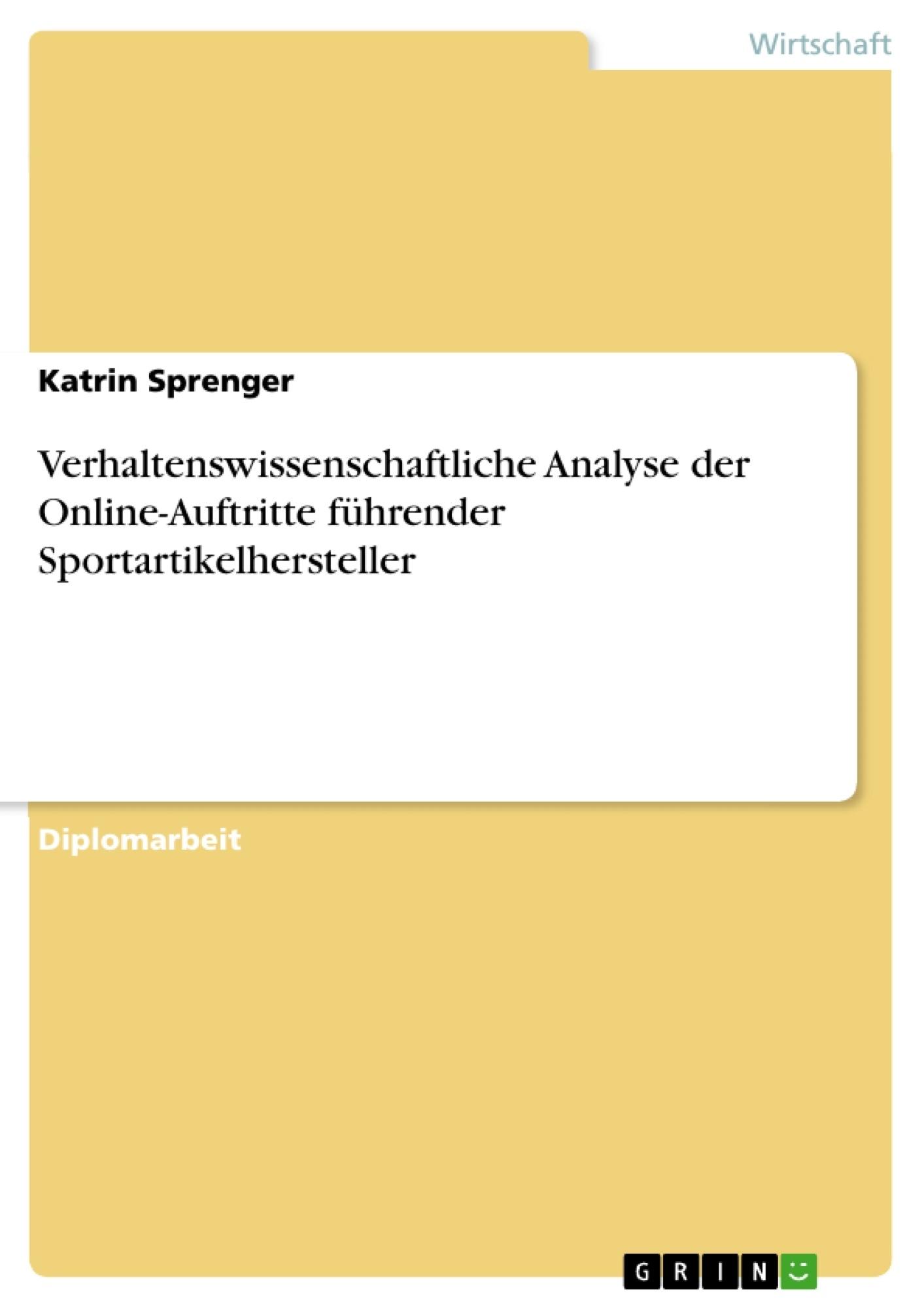 Verhaltenswissenschaftliche Analyse der Online-Auftritte führender ...