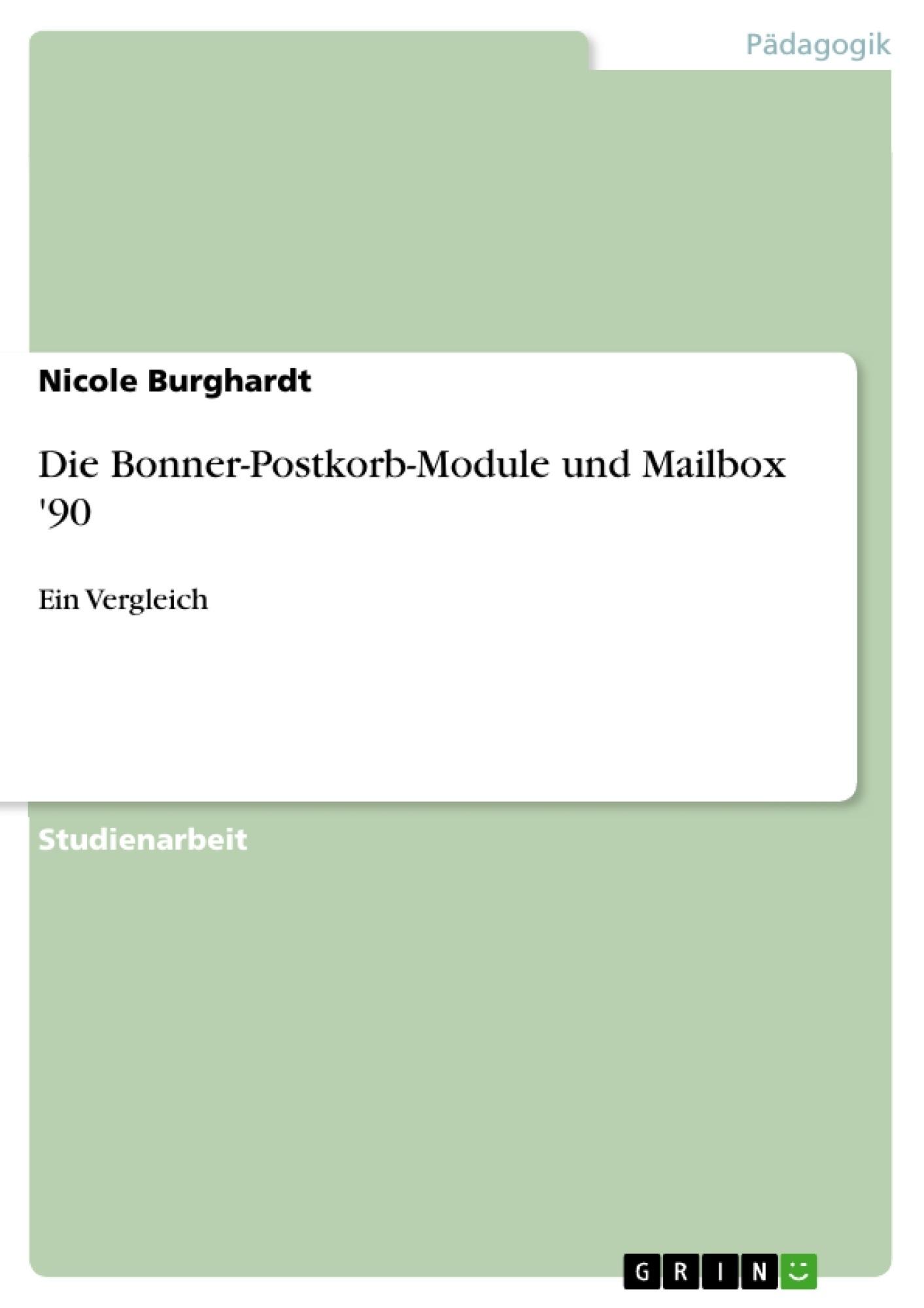 Titel: Die Bonner-Postkorb-Module und Mailbox '90