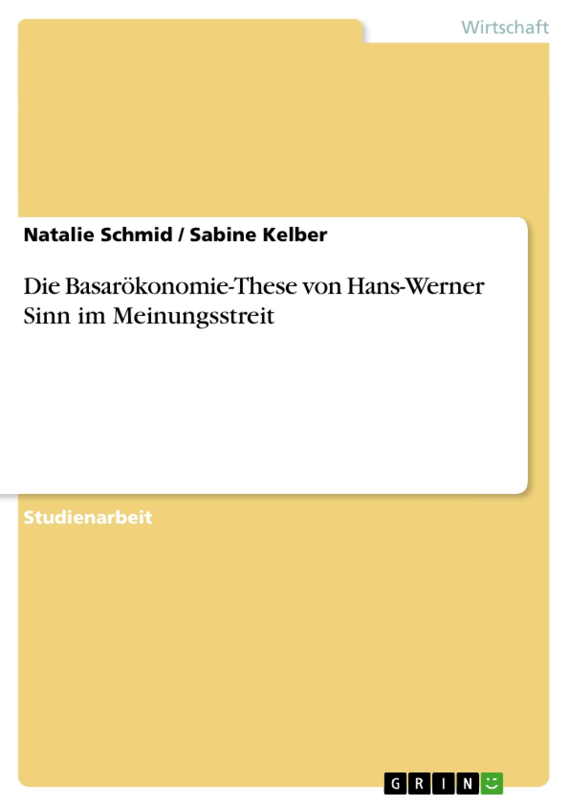 Titel: Die Basarökonomie-These von Hans-Werner Sinn im Meinungsstreit