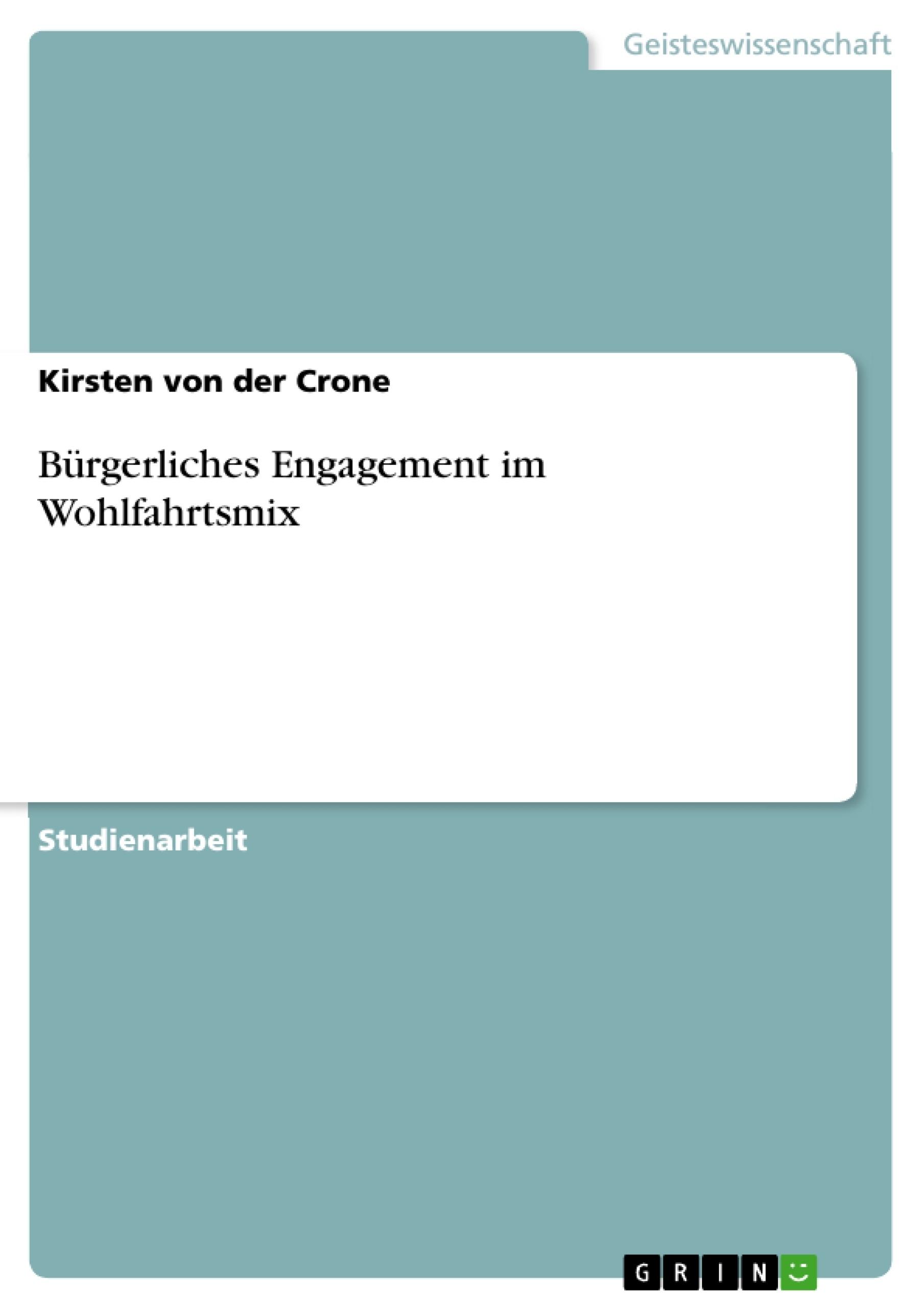 Titel: Bürgerliches Engagement im Wohlfahrtsmix