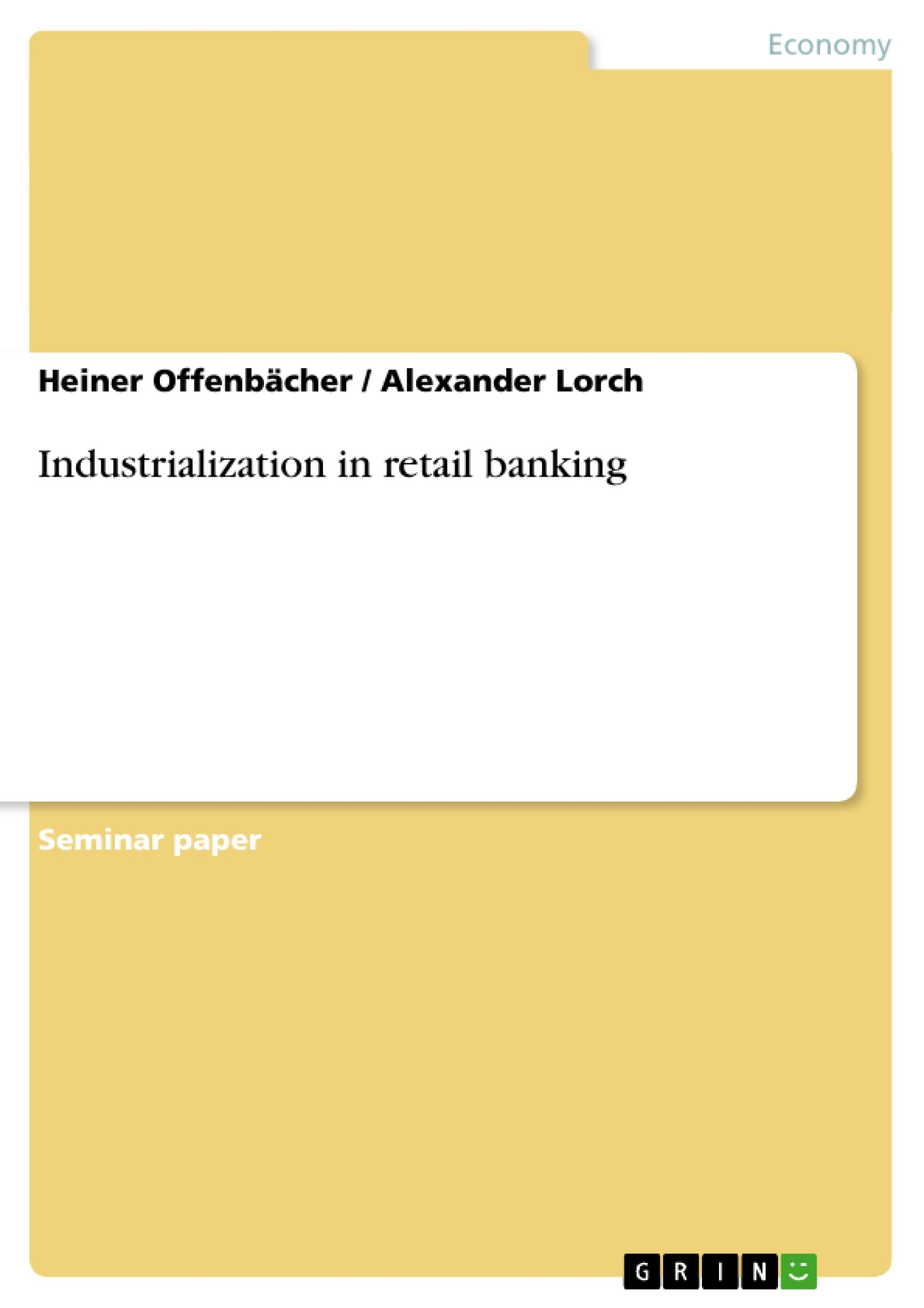 Title: Industrialization in retail banking