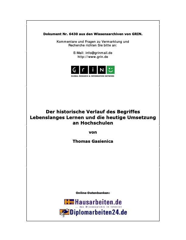 Titel: Der historische Verlauf des Begriffes  Lebenslanges Lernen  und die heutige Umsetzung an Hochschulen
