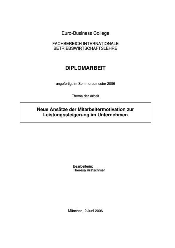 Titel: Neue Ansätze der Mitarbeitermotivation zur Leistungssteigerung im Unternehmen