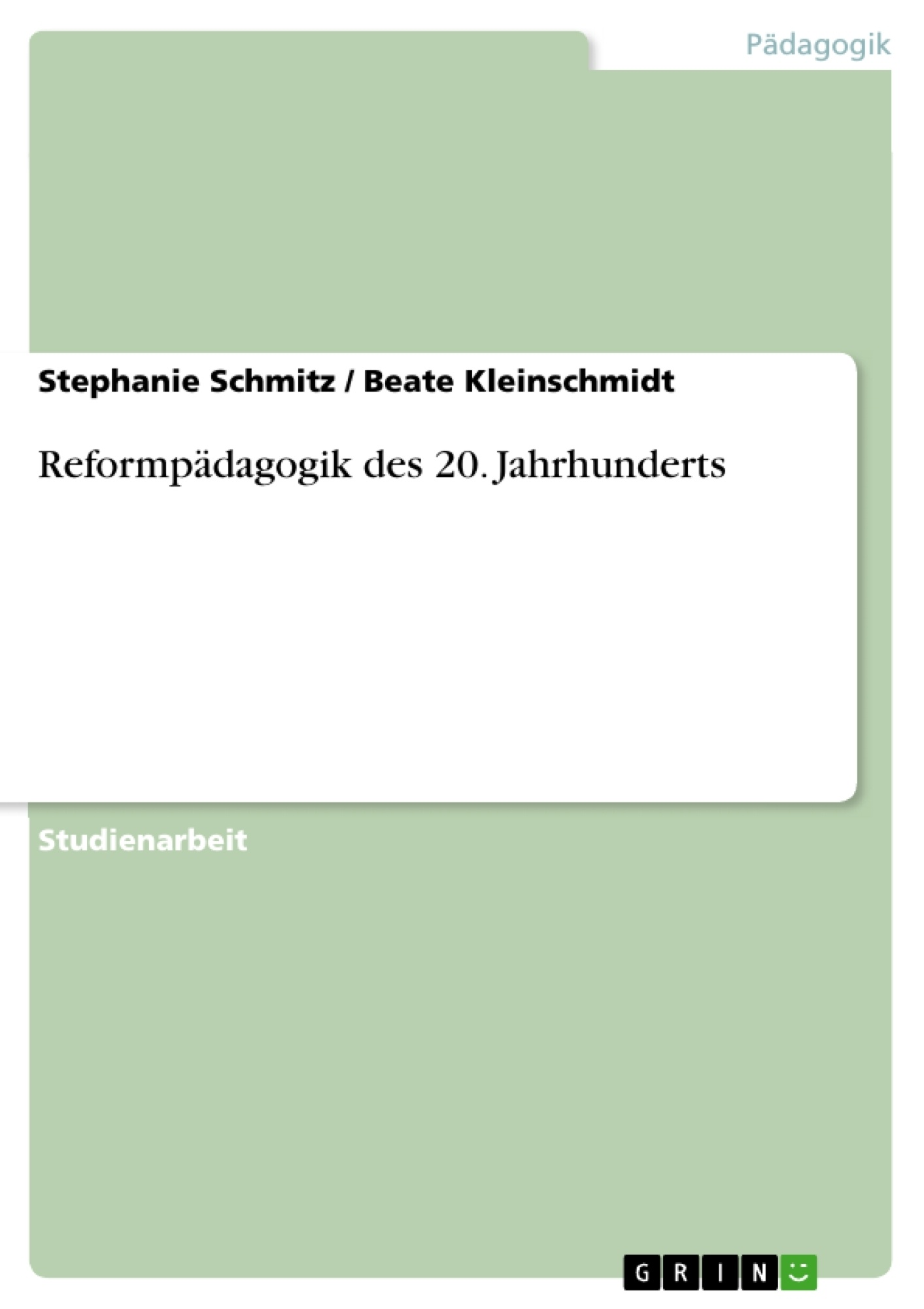 Titel: Reformpädagogik des 20. Jahrhunderts