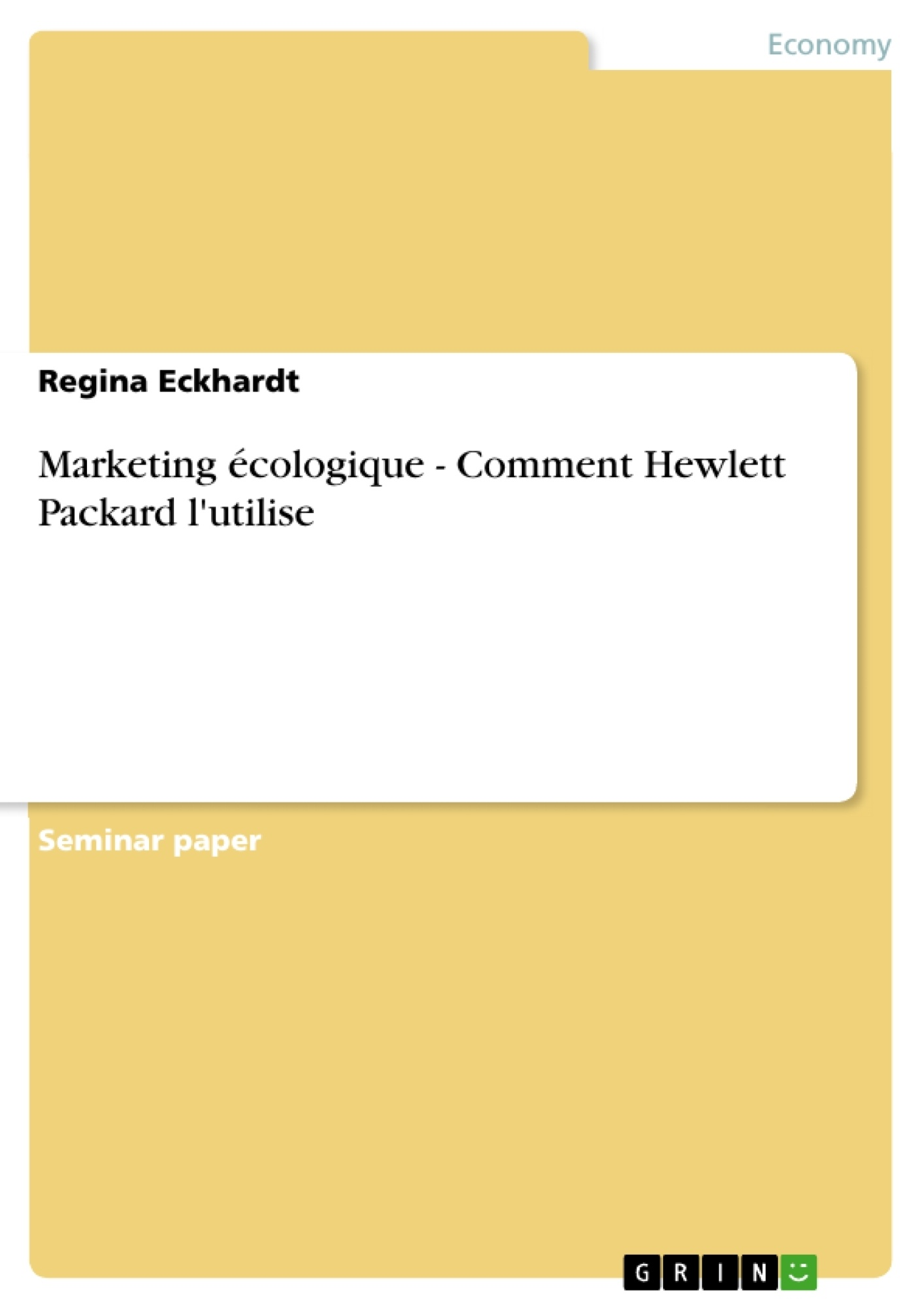 Titre: Marketing écologique - Comment Hewlett Packard l'utilise