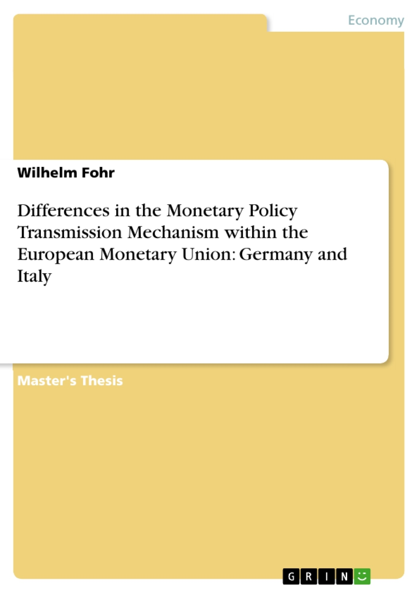 Title: Differences in the Monetary Policy Transmission Mechanism within the European Monetary Union: Germany and Italy