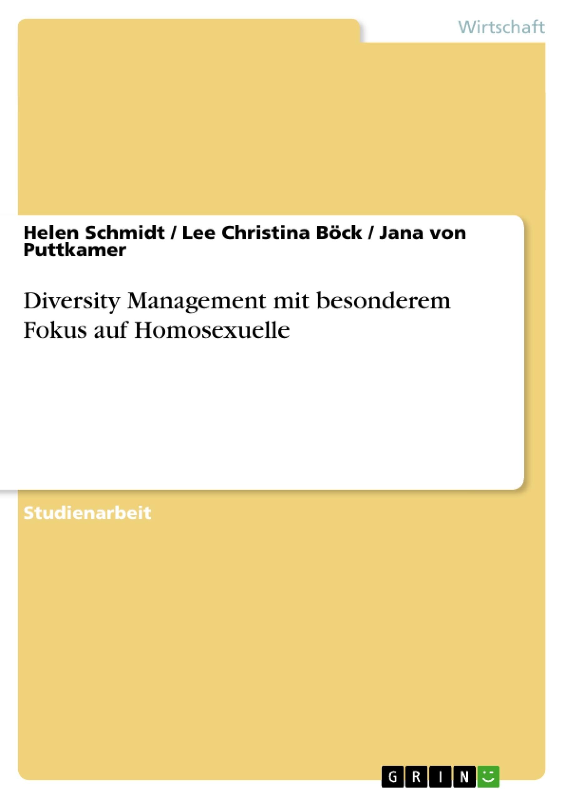 Titel: Diversity Management mit besonderem Fokus auf Homosexuelle