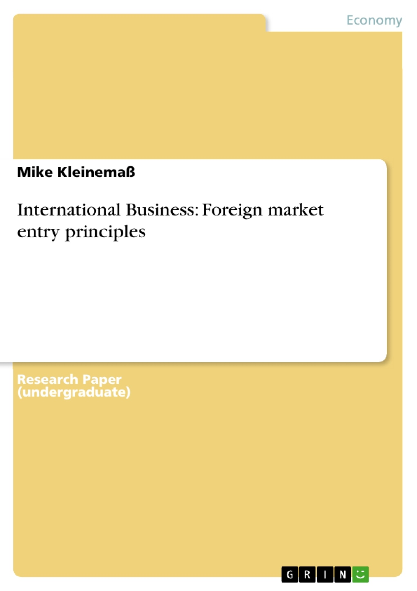 Title: International Business: Foreign market entry principles