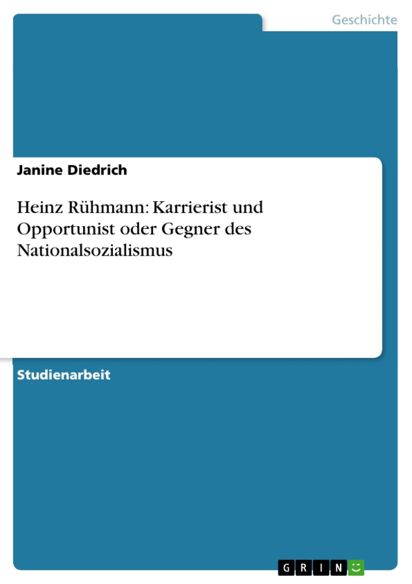 Titel: Heinz Rühmann: Karrierist und Opportunist oder Gegner des Nationalsozialismus