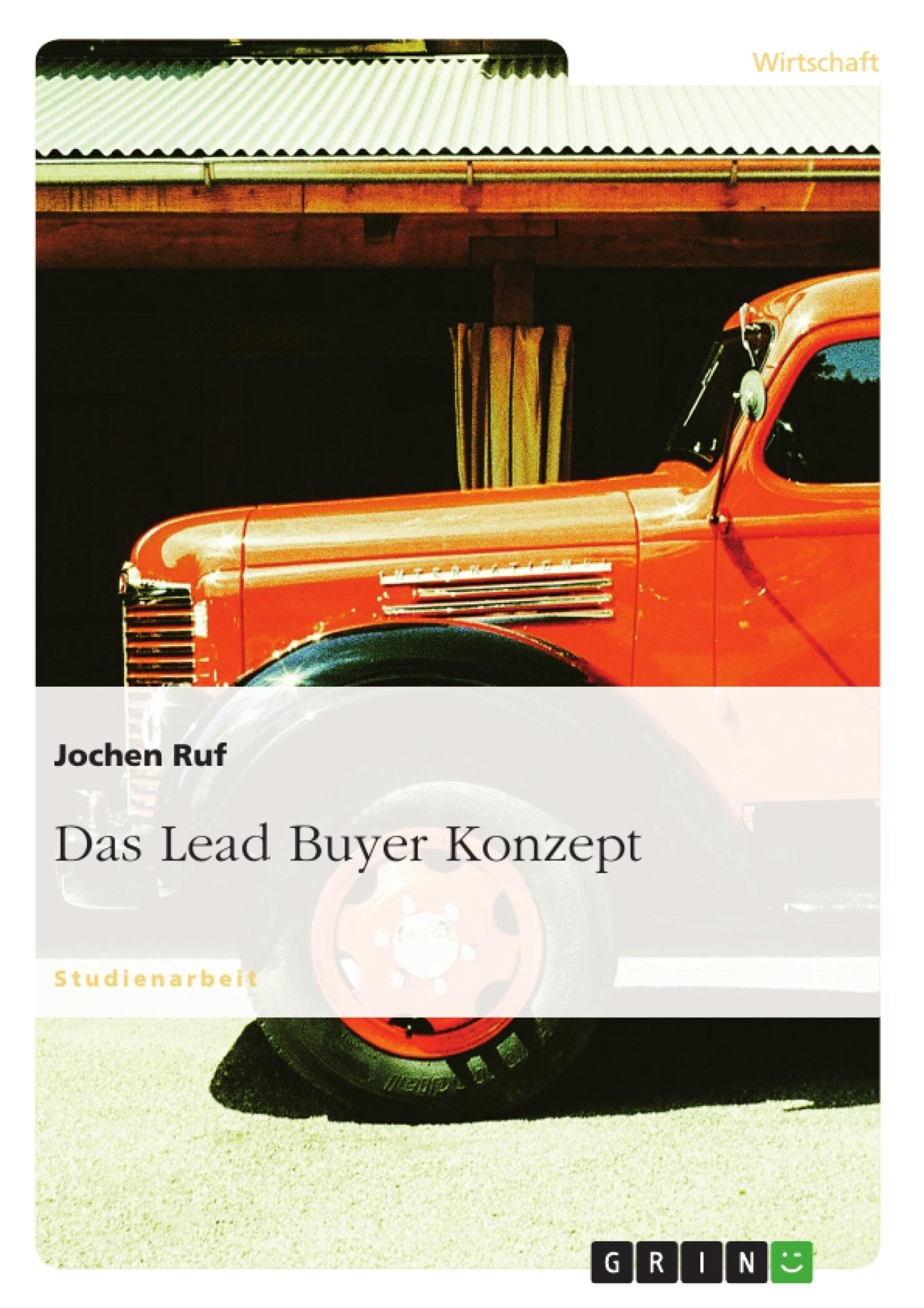 Titel: Das Lead Buyer Konzept
