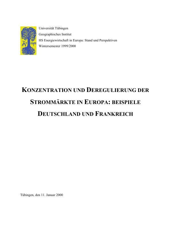 Titel: Konzentration und Deregulierung der Strommärkte in Europa: Beispiel Deutschland und Frankreich