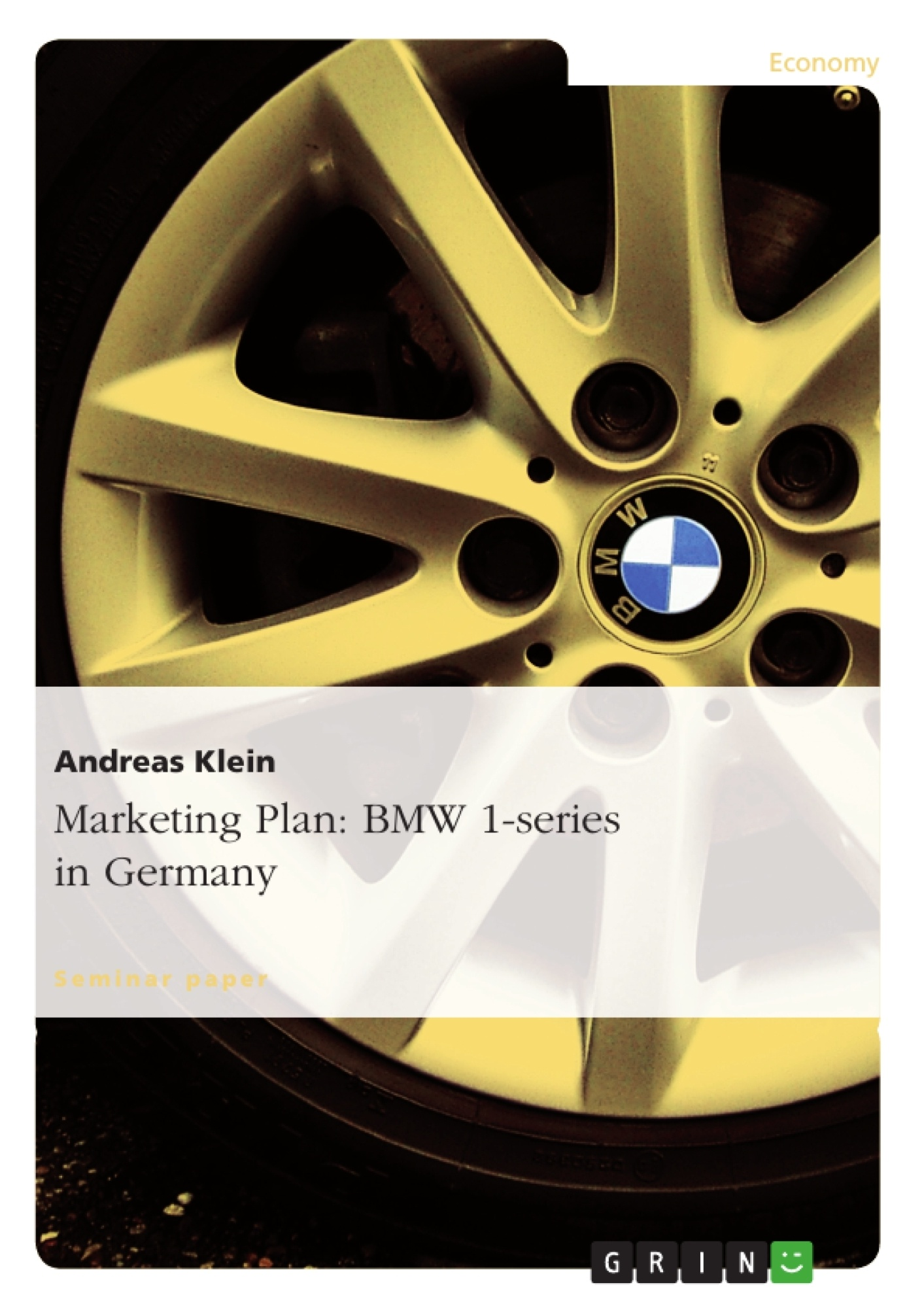 Title: Marketing Plan: BMW 1-series in Germany