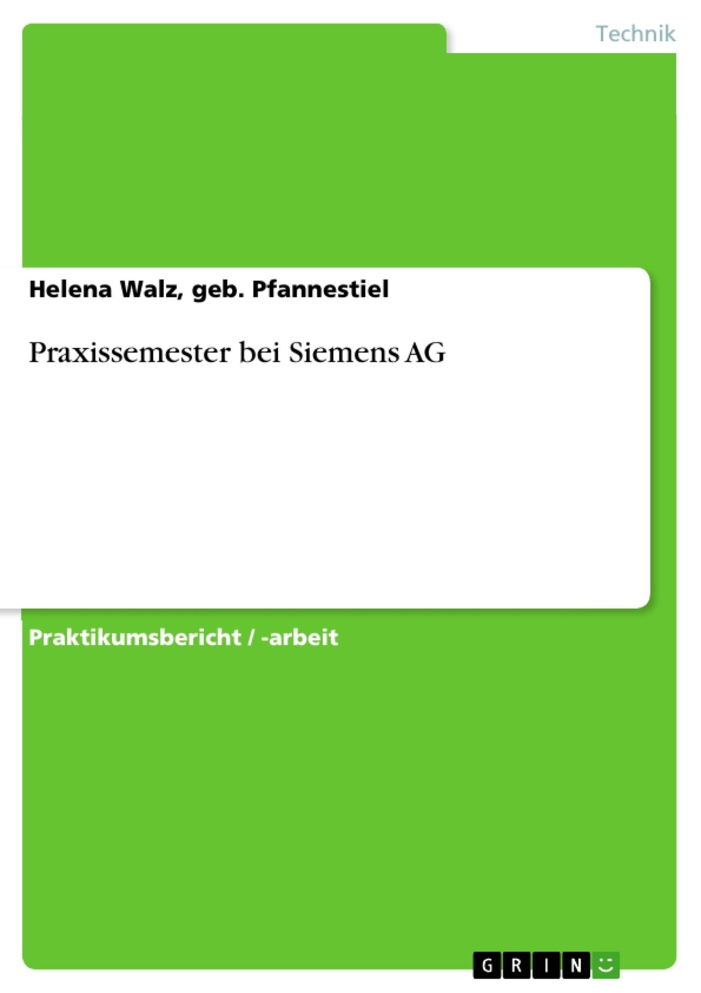 Titel: Praxissemester bei Siemens AG