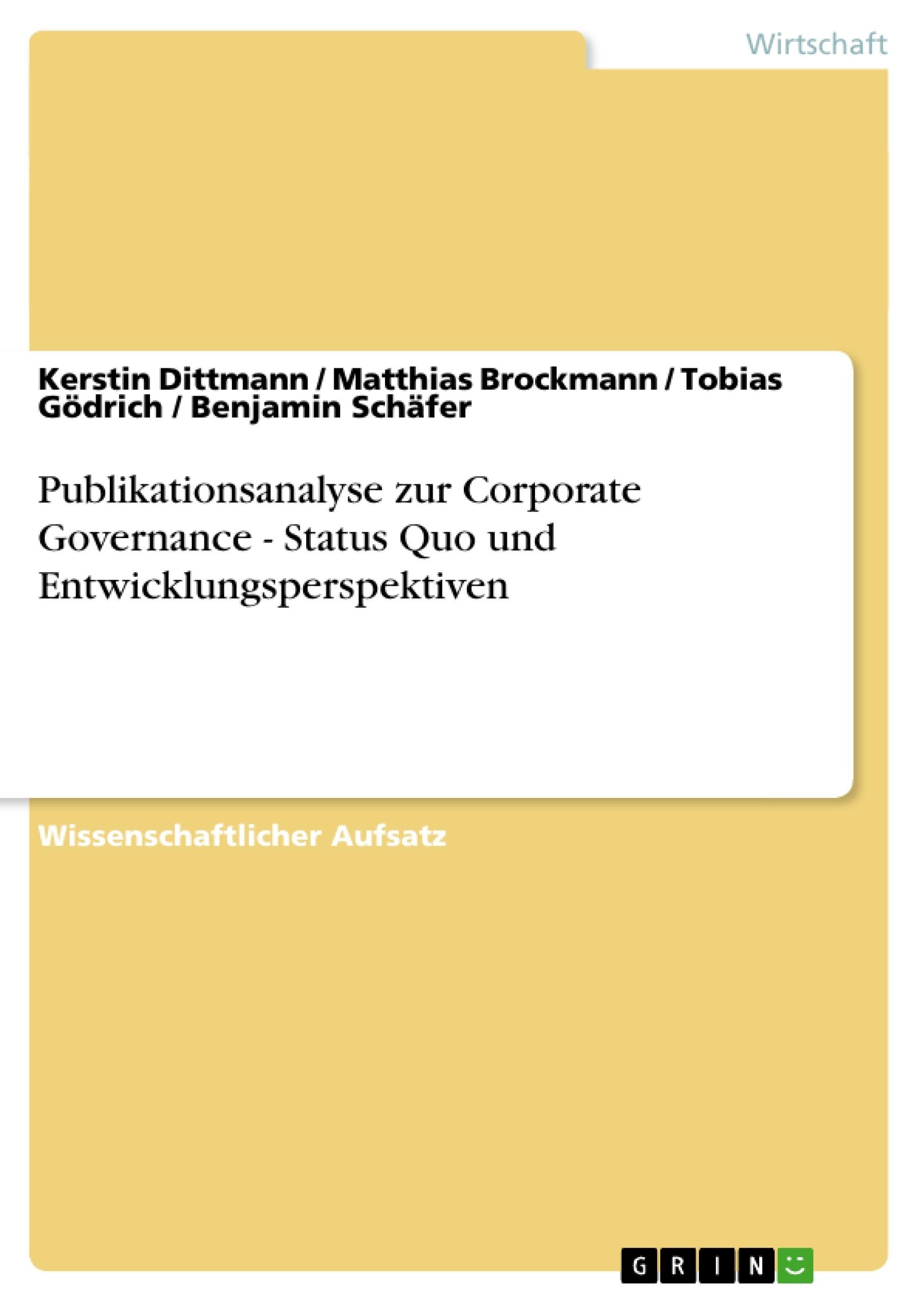 Titel: Publikationsanalyse zur Corporate Governance - Status Quo und Entwicklungsperspektiven