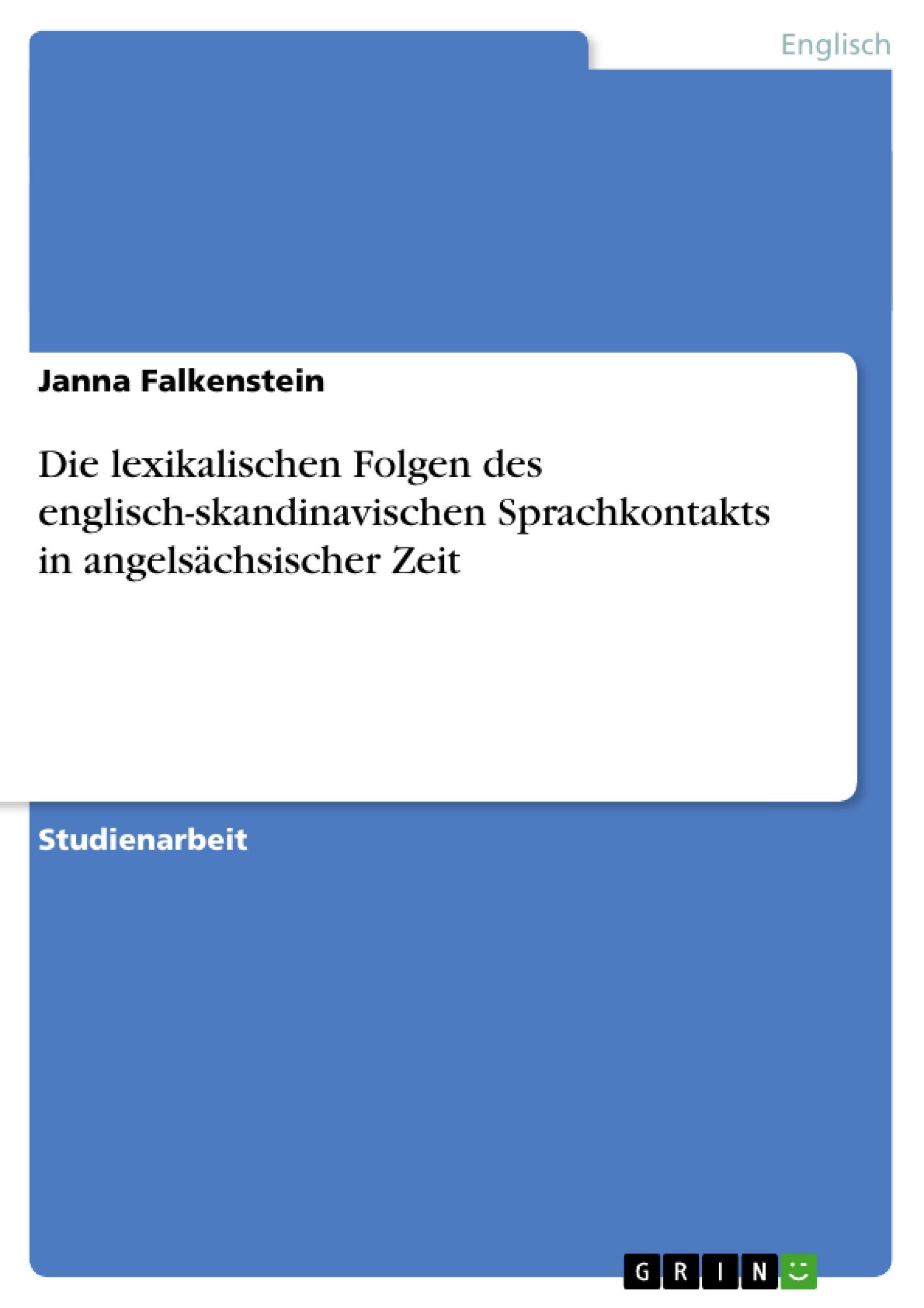 GRIN - Die lexikalischen Folgen des englisch-skandinavischen Sprachkontakts  in angelsächsischer Zeit