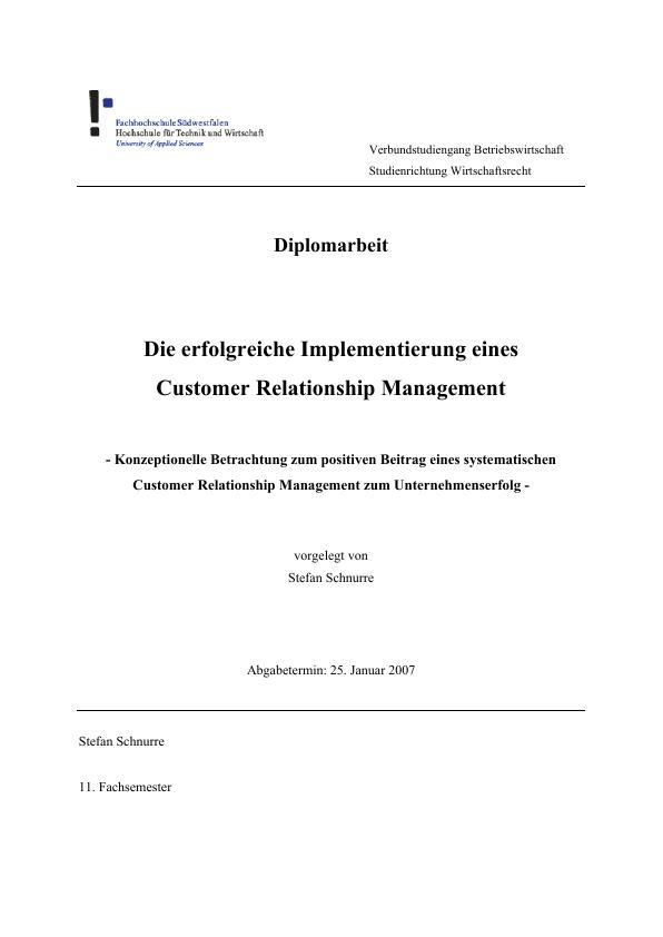 Titel: Die erfolgreiche Implementierung eines Customer Relationship Management