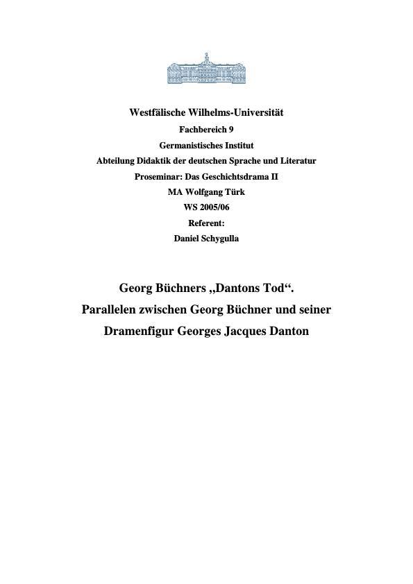 """Titel: Zu: Georg Büchners """"Dantons Tod"""" - Parallelen zwischen Georg Büchner und seiner Dramenfigur Georges Jacques Danton"""