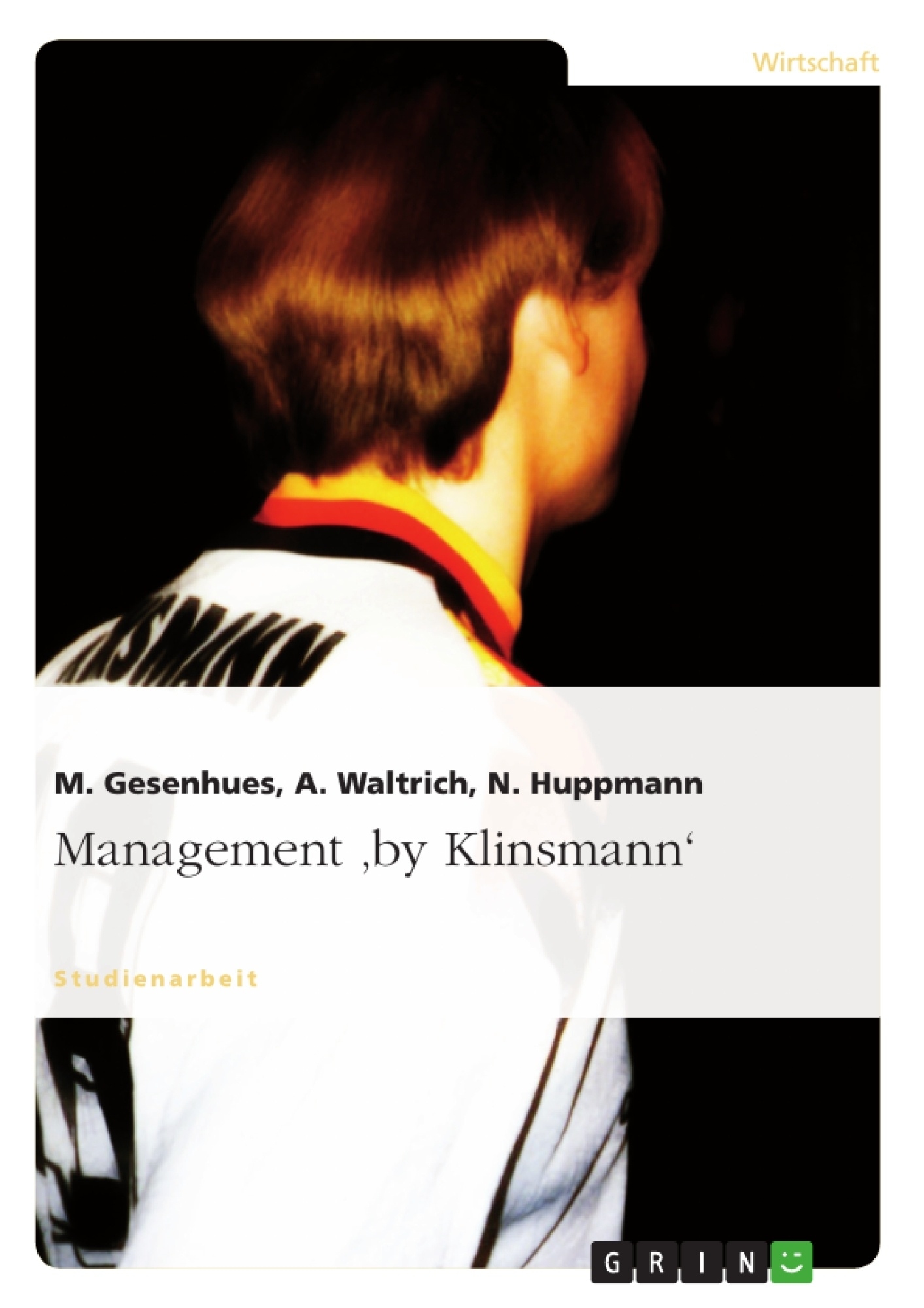 Titel: Management 'by Klinsmann'