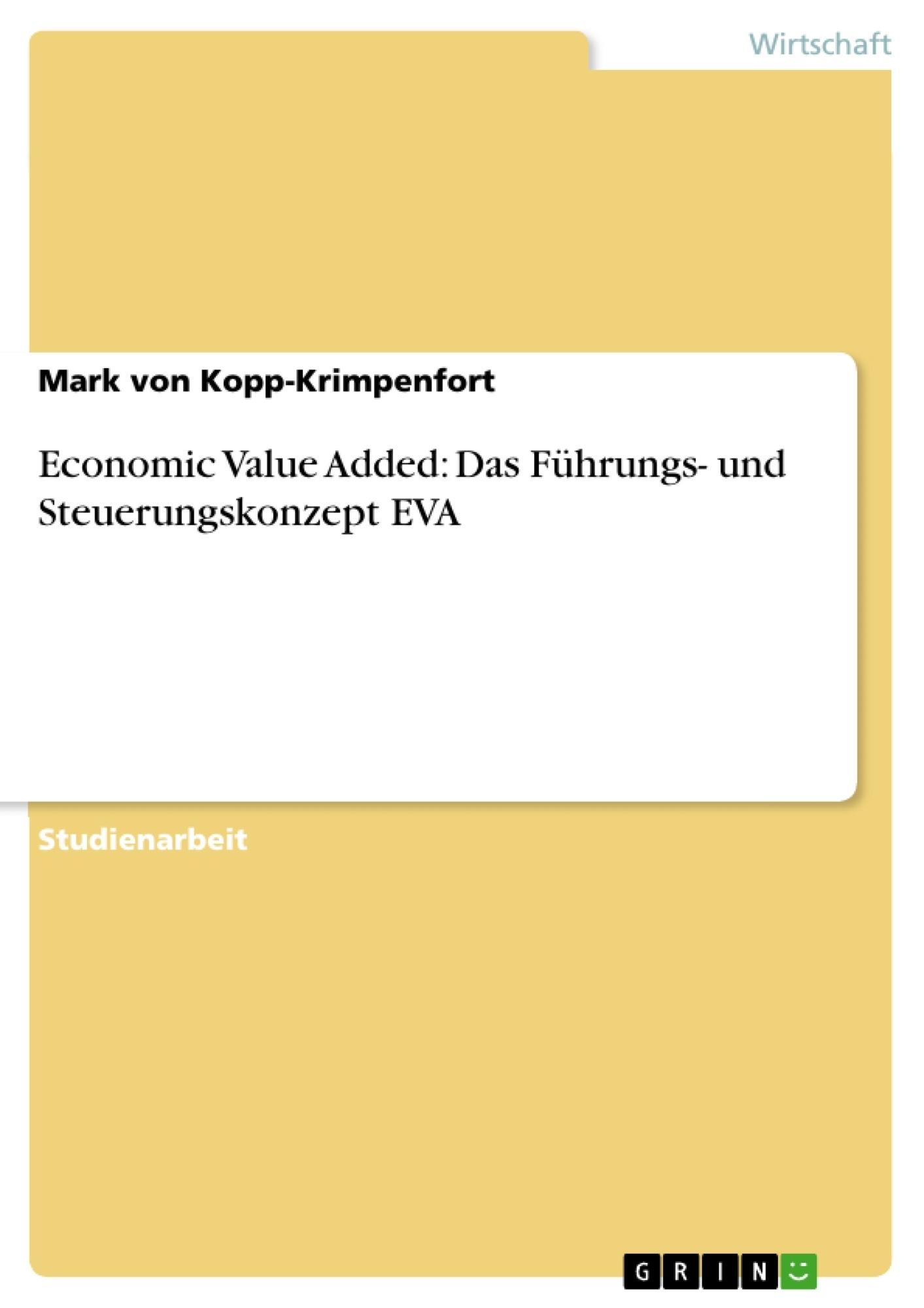 Titel: Economic Value Added: Das Führungs- und Steuerungskonzept EVA