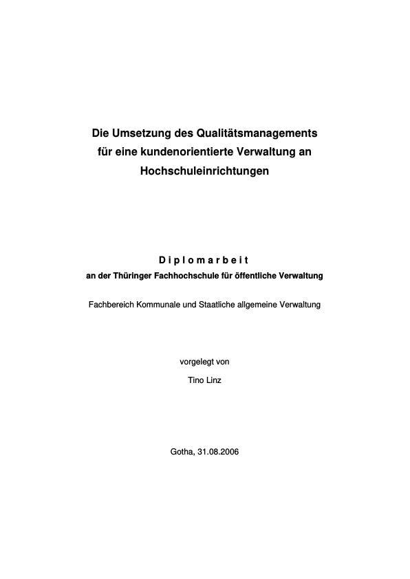 Titel: Die Umsetzung des Qualitätsmanagements für eine kundenorientierte Verwaltung an Hochschuleinrichtungen