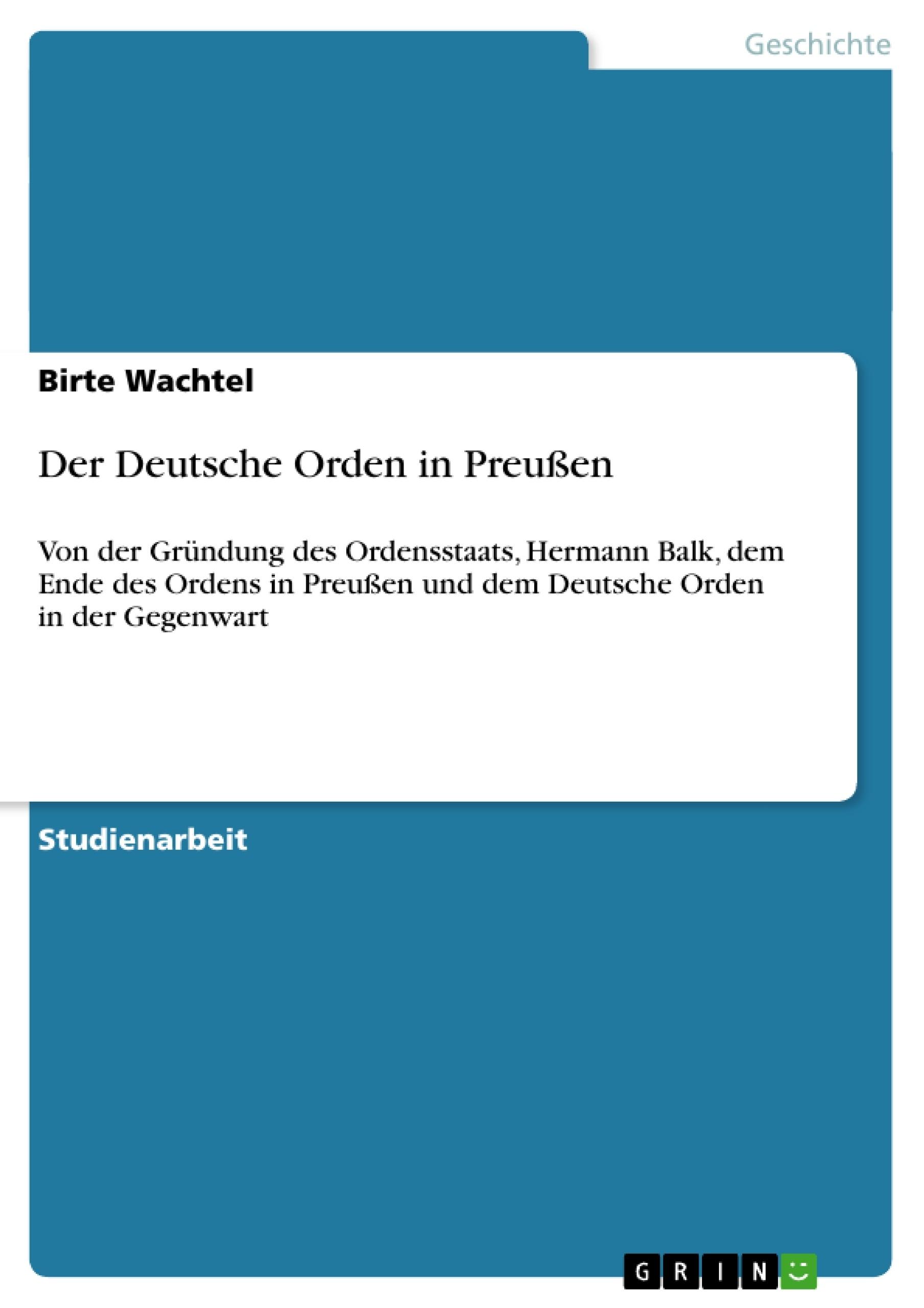 Titel: Der Deutsche Orden in Preußen