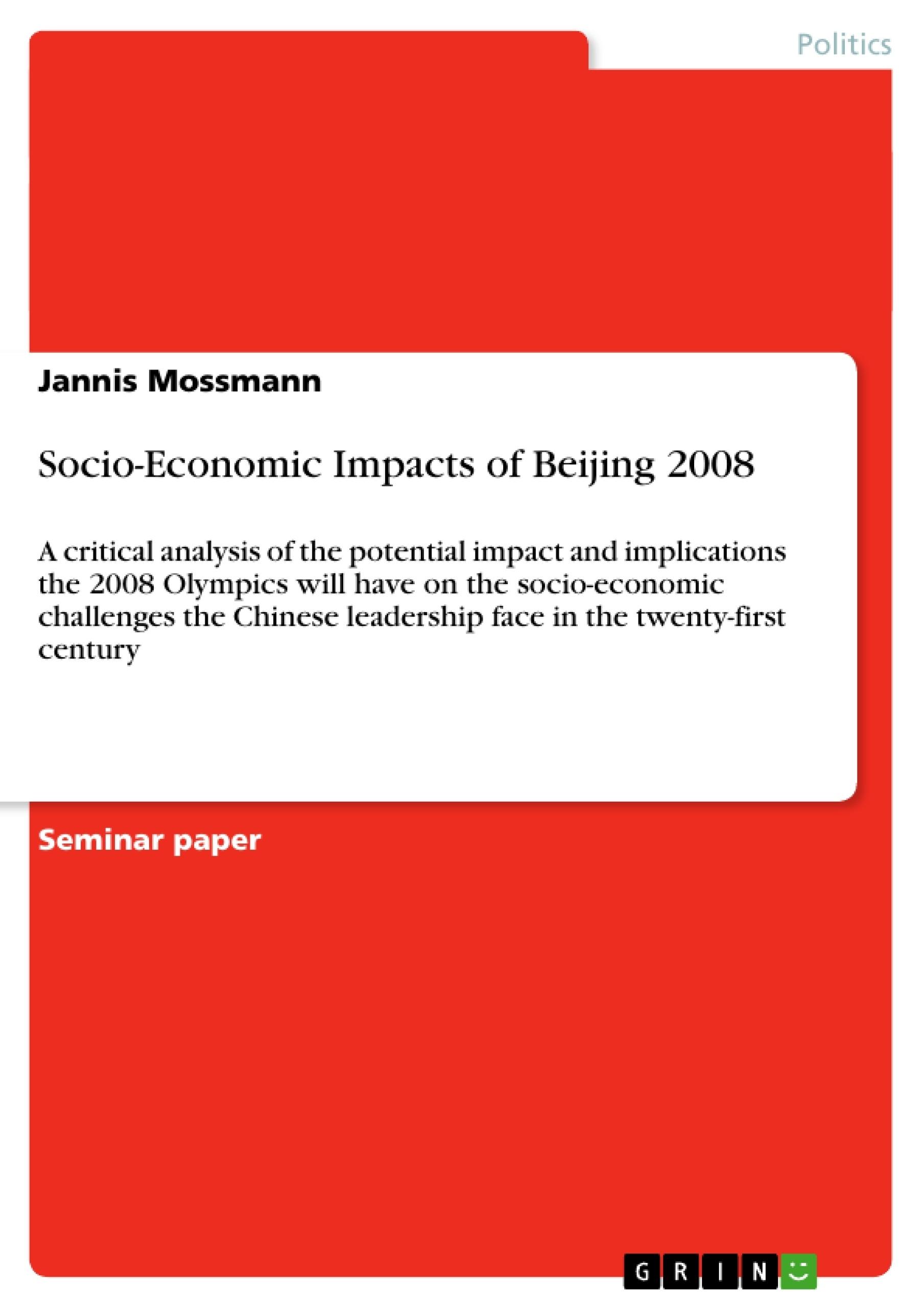 Title: Socio-Economic Impacts of Beijing 2008