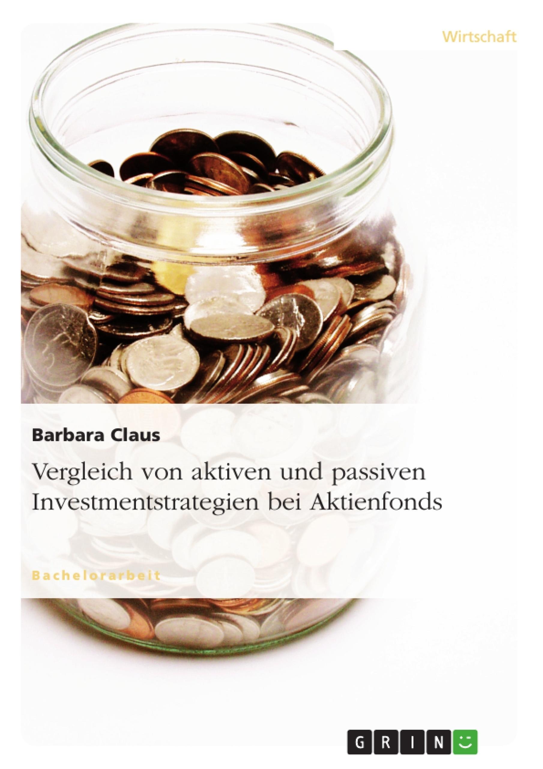 Vergleich Von Aktiven Und Passiven Investmentstrategien Bei