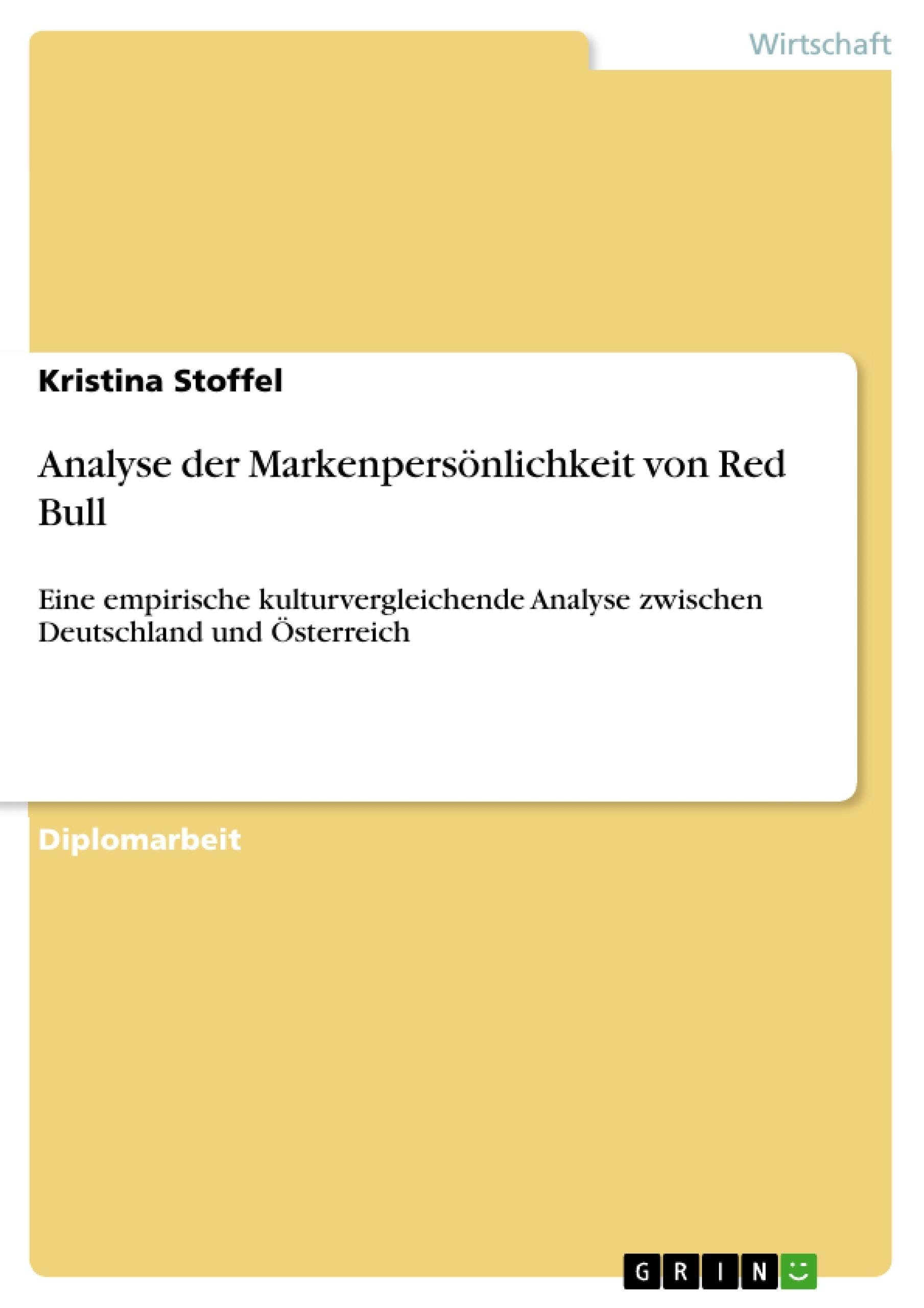 Titel: Analyse der Markenpersönlichkeit von Red Bull