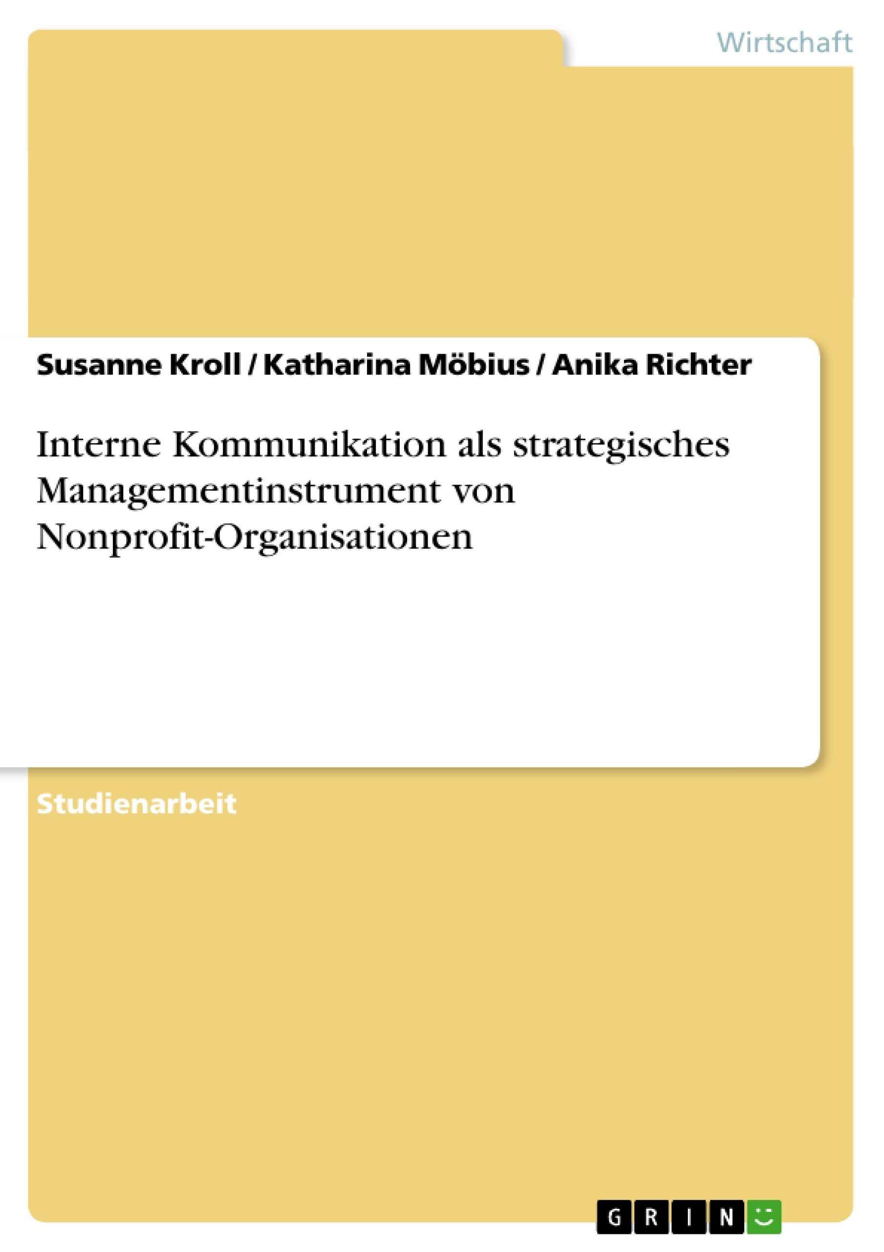 Titel: Interne Kommunikation als strategisches Managementinstrument von Nonprofit-Organisationen