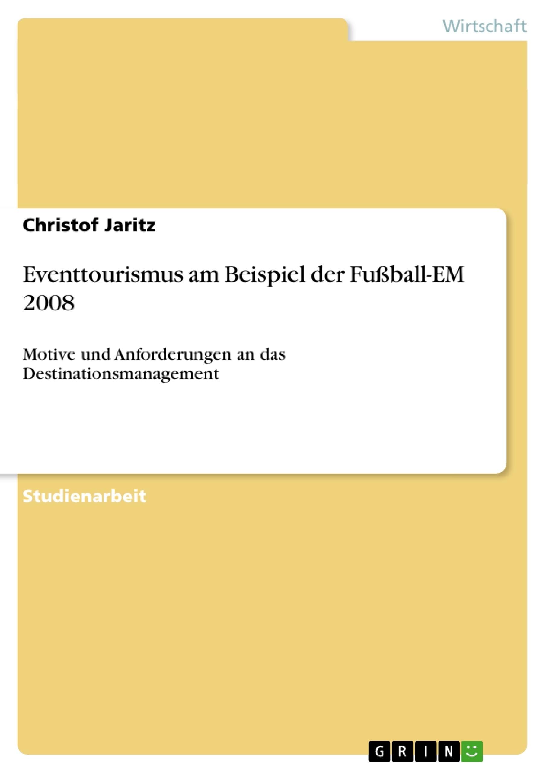 Titel: Eventtourismus am Beispiel der Fußball-EM 2008