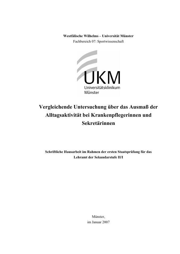 Titel: Vergleichende Untersuchung über das Ausmaß der Alltagsaktivität bei Krankenpflegerinnen und Sekretärinnen mittels des SenseWear-Armbandes