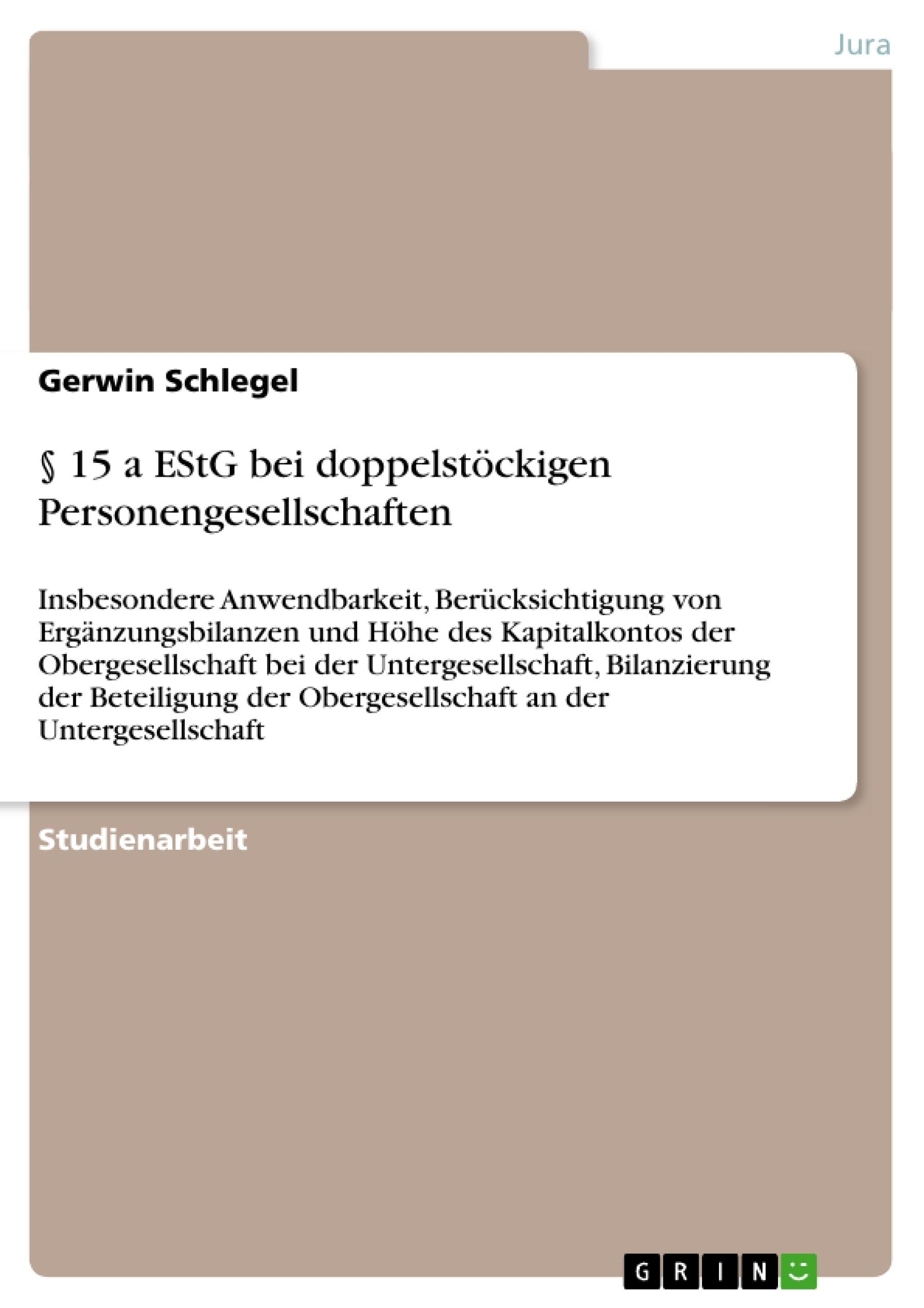 Titel: § 15 a EStG bei doppelstöckigen Personengesellschaften