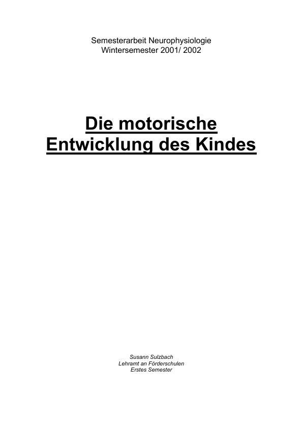Titel: Die motorische Entwicklung des Kindes