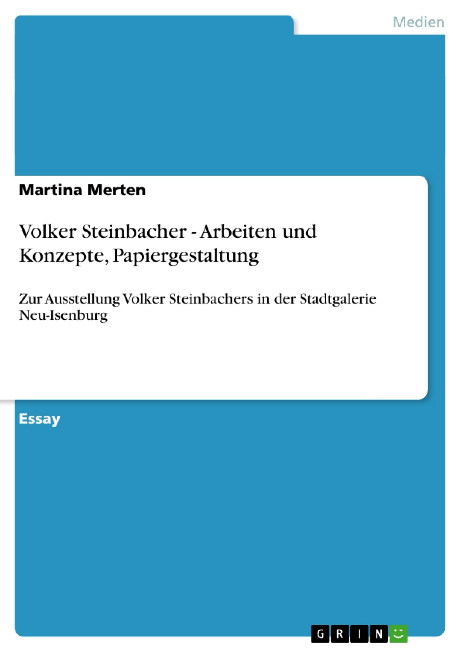 Titel: Volker Steinbacher - Arbeiten und Konzepte, Papiergestaltung